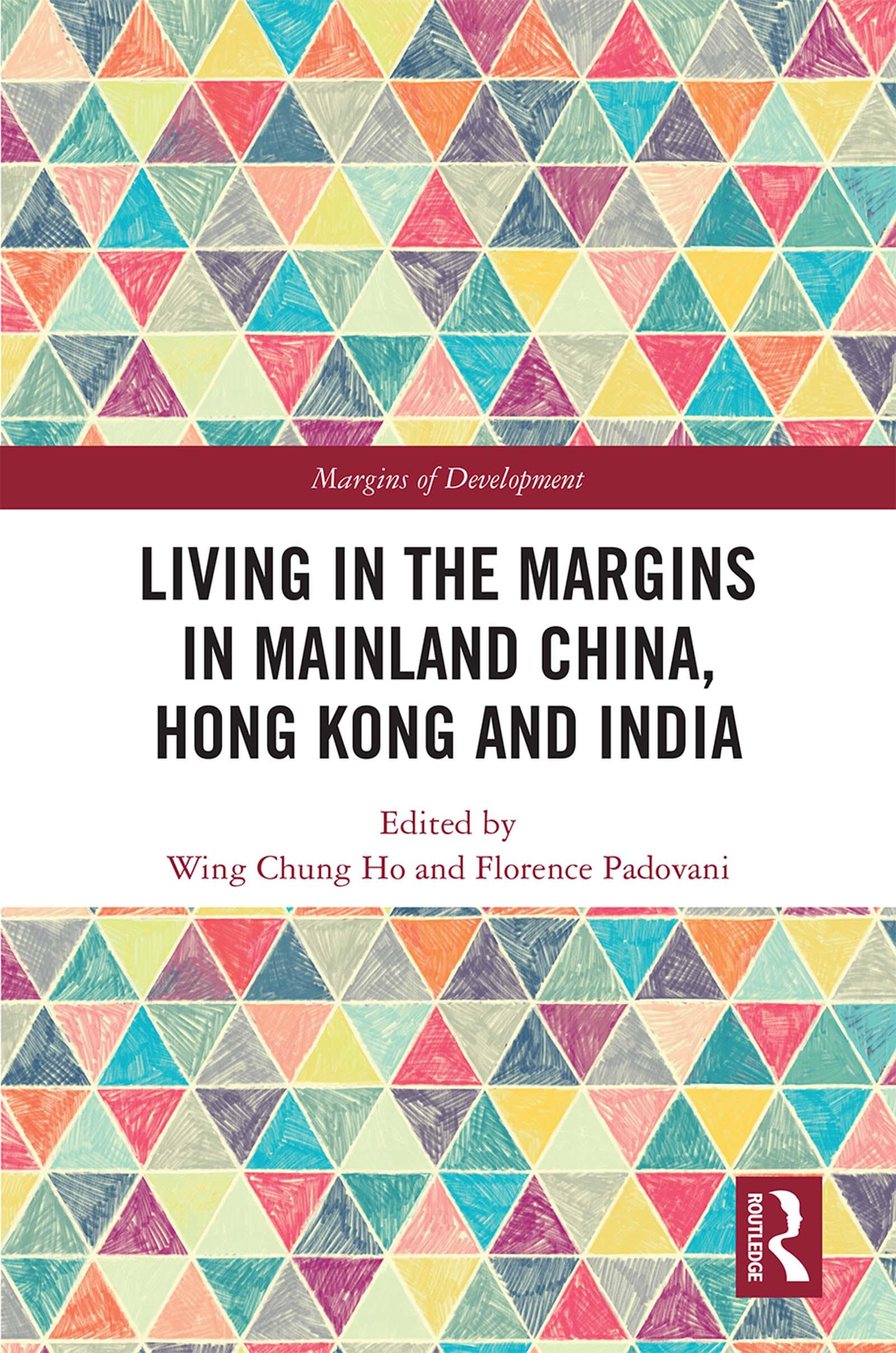 Living in the Margins in Mainland China, Hong Kong and India