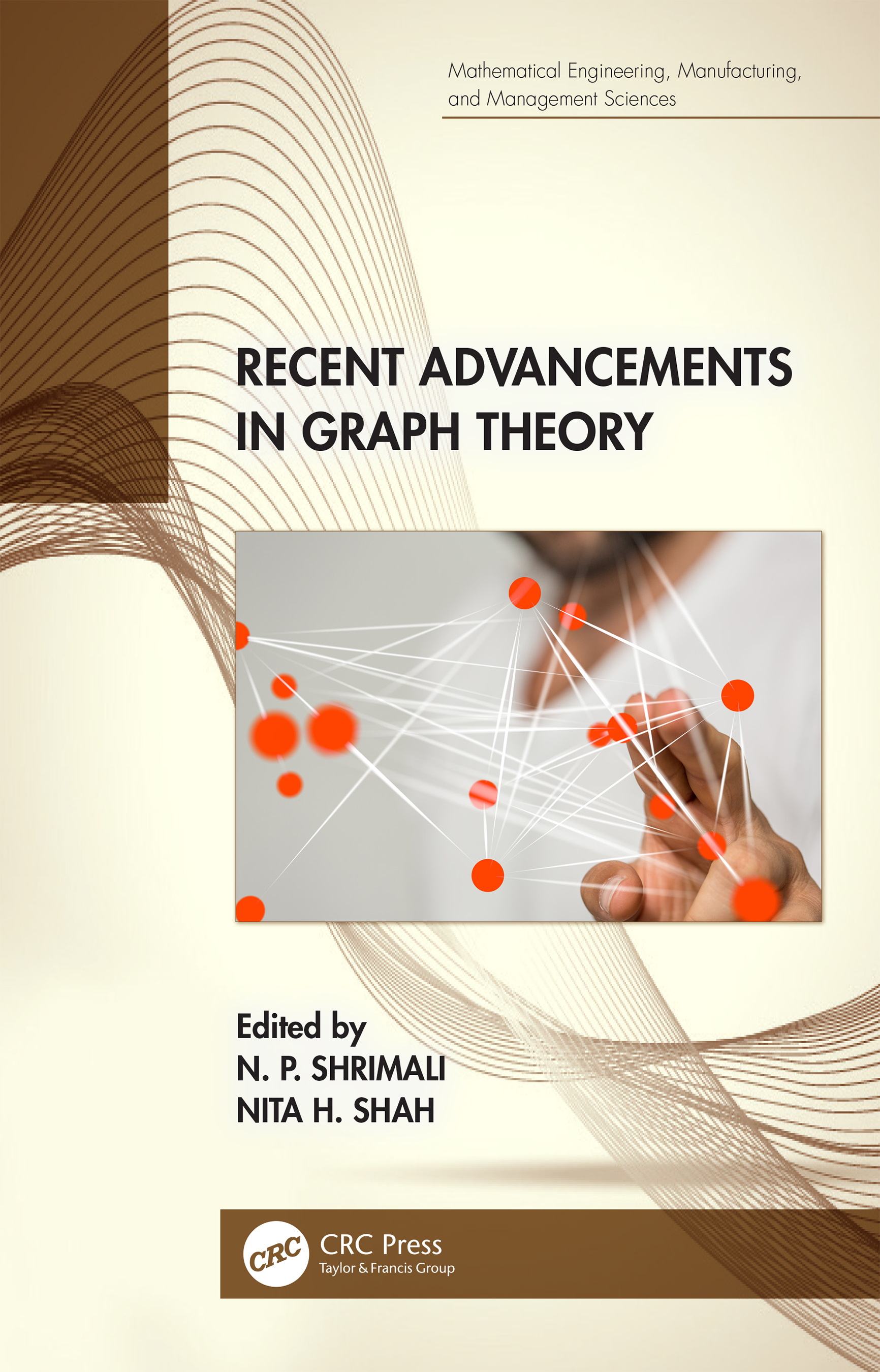 Recent Advancements in Graph Theory