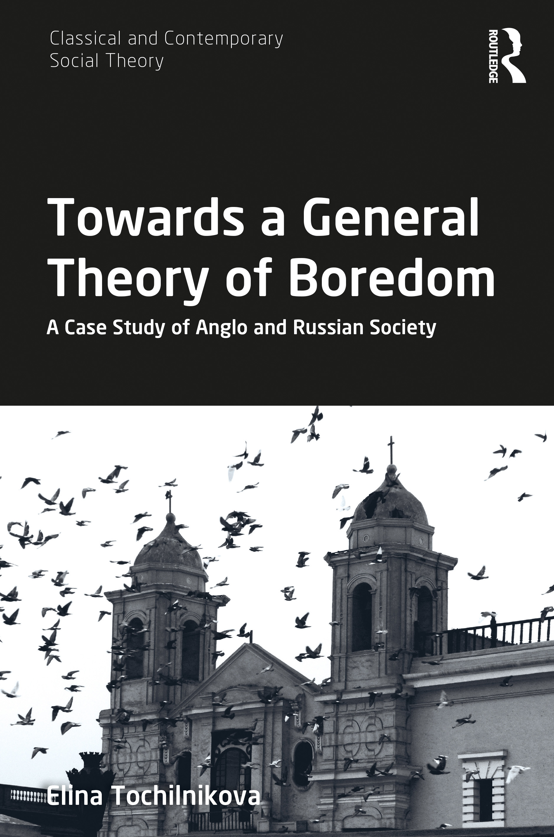 Towards a General Theory of Boredom