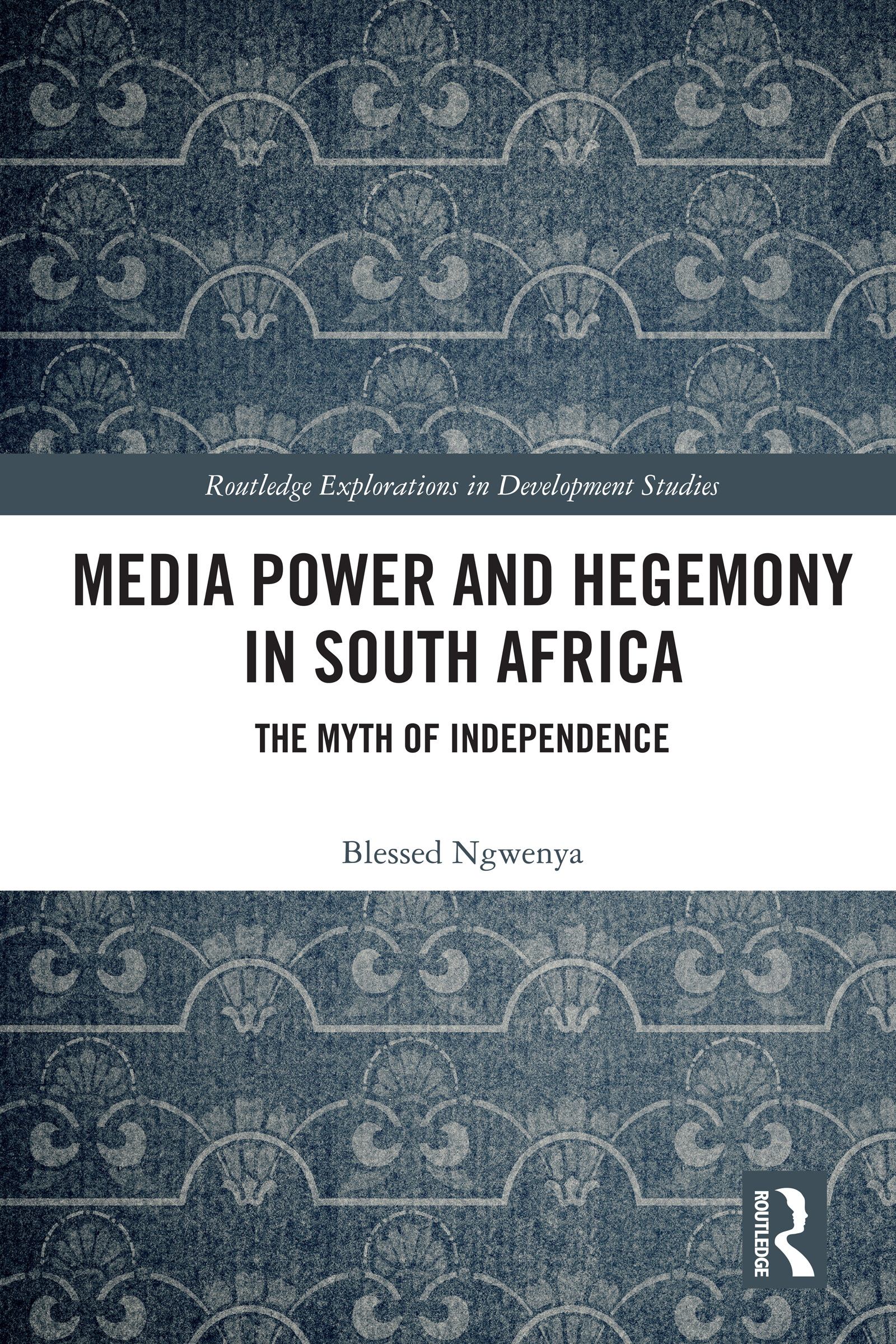 Media Power and Hegemony in South Africa