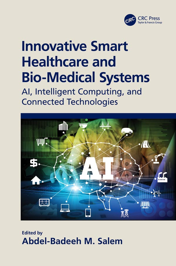 Innovative Smart Healthcare and Bio-Medical Systems
