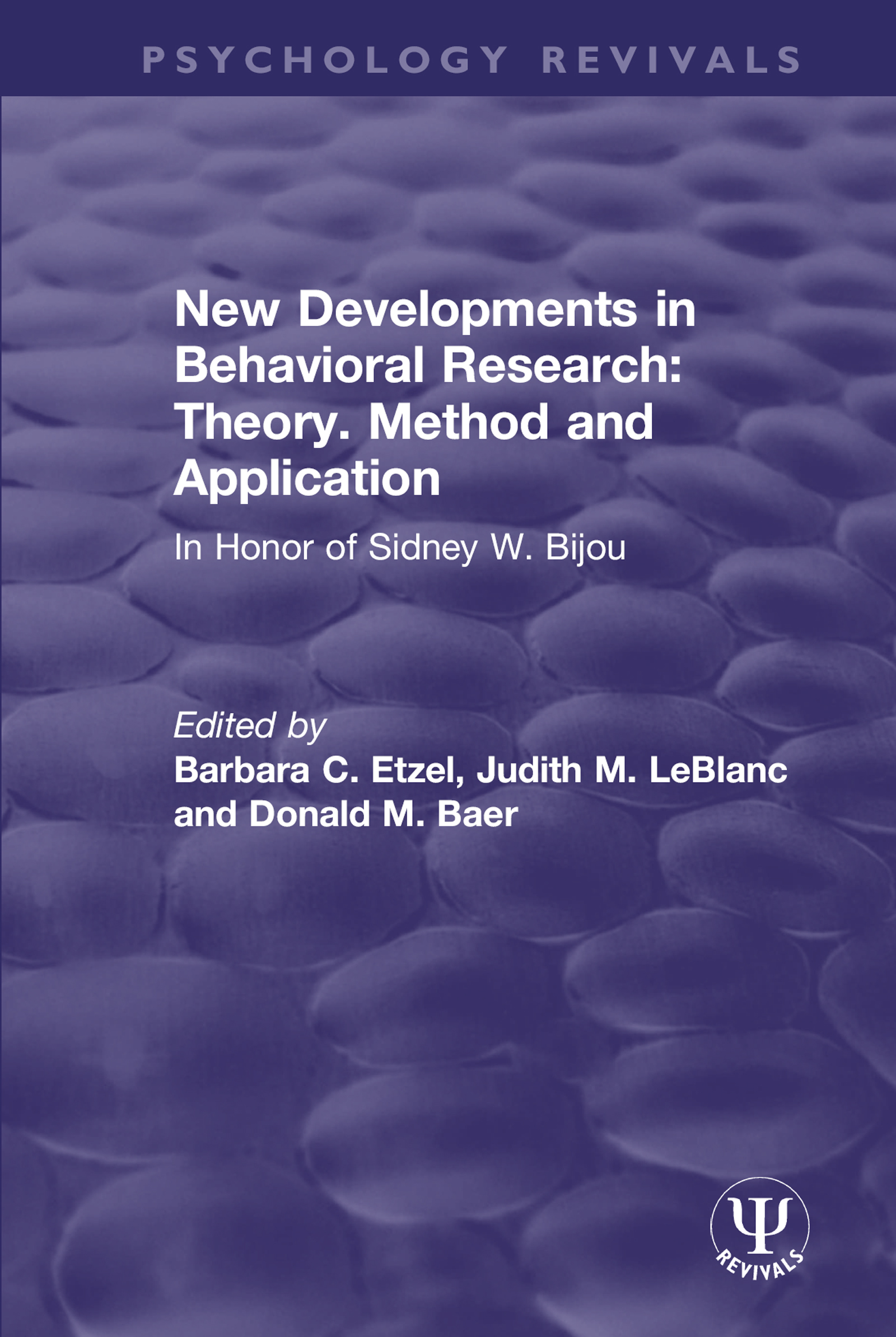 New Developments in Behavioral Research: Theory, Method and Application