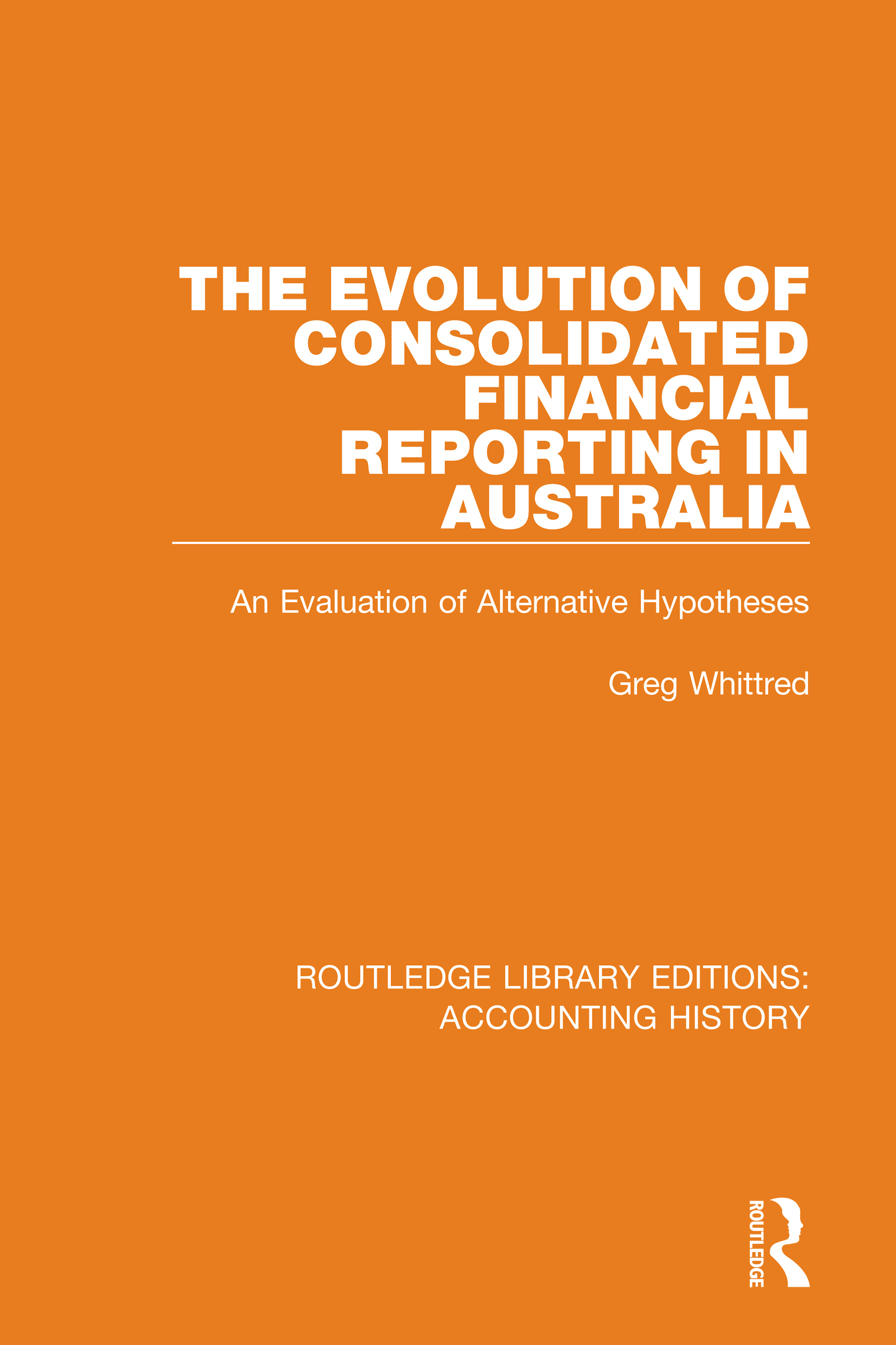 The Evolution of Consolidated Financial Reporting in Australia