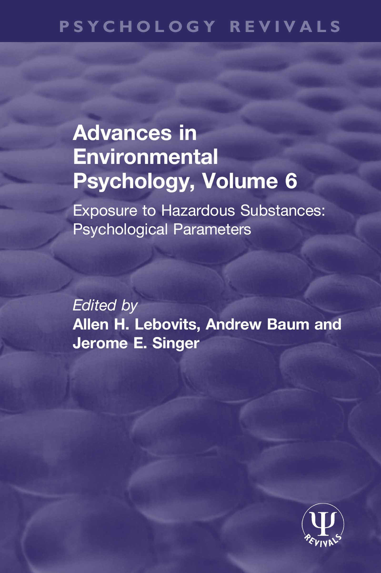 Advances in Environmental Psychology, Volume 6