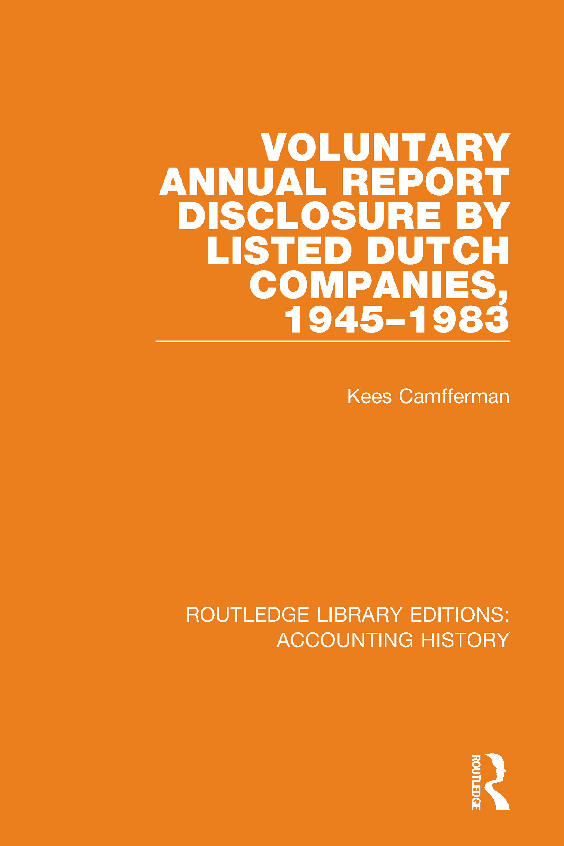 Voluntary Annual Report Disclosure by Listed Dutch Companies, 1945-1983