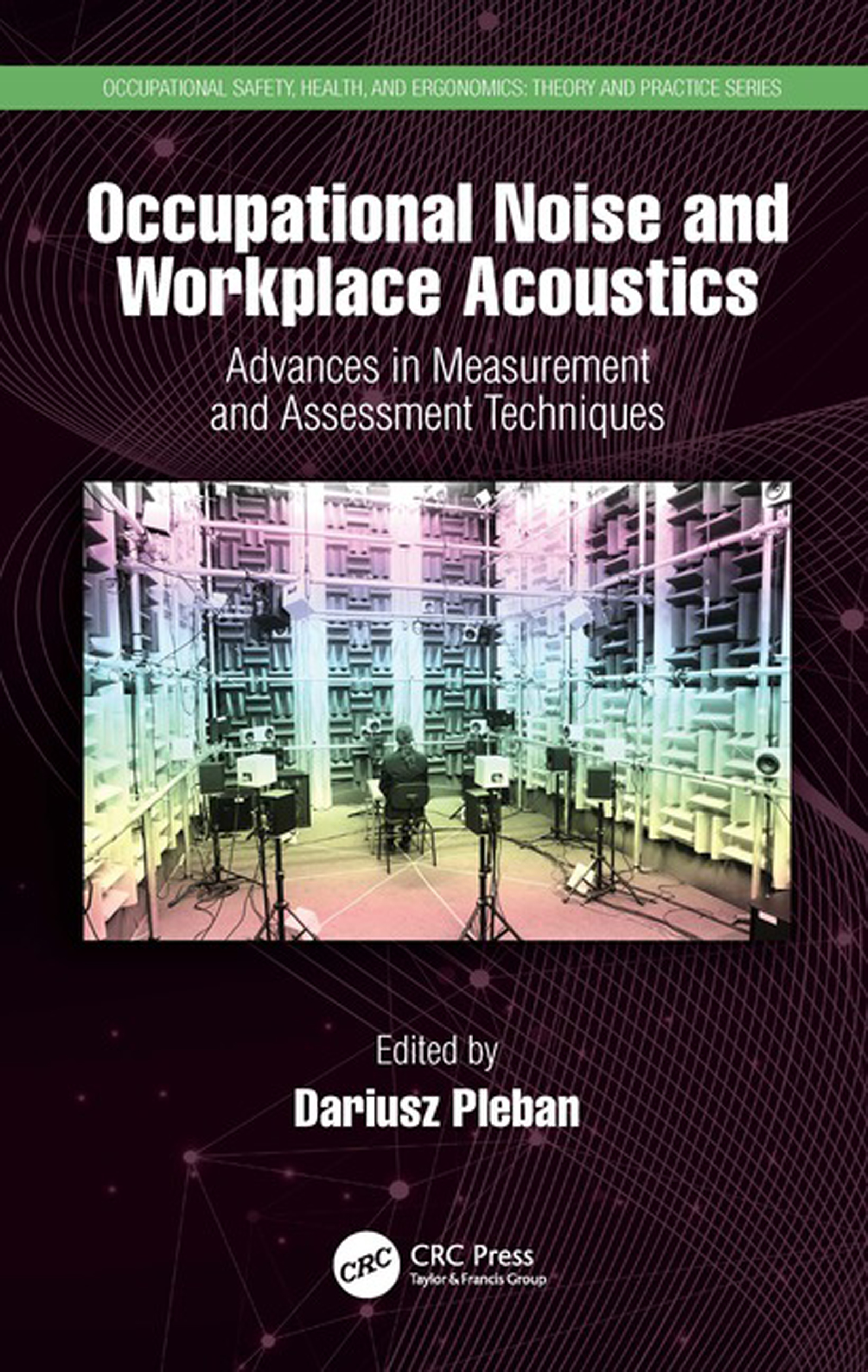 Occupational Noise and Workplace Acoustics