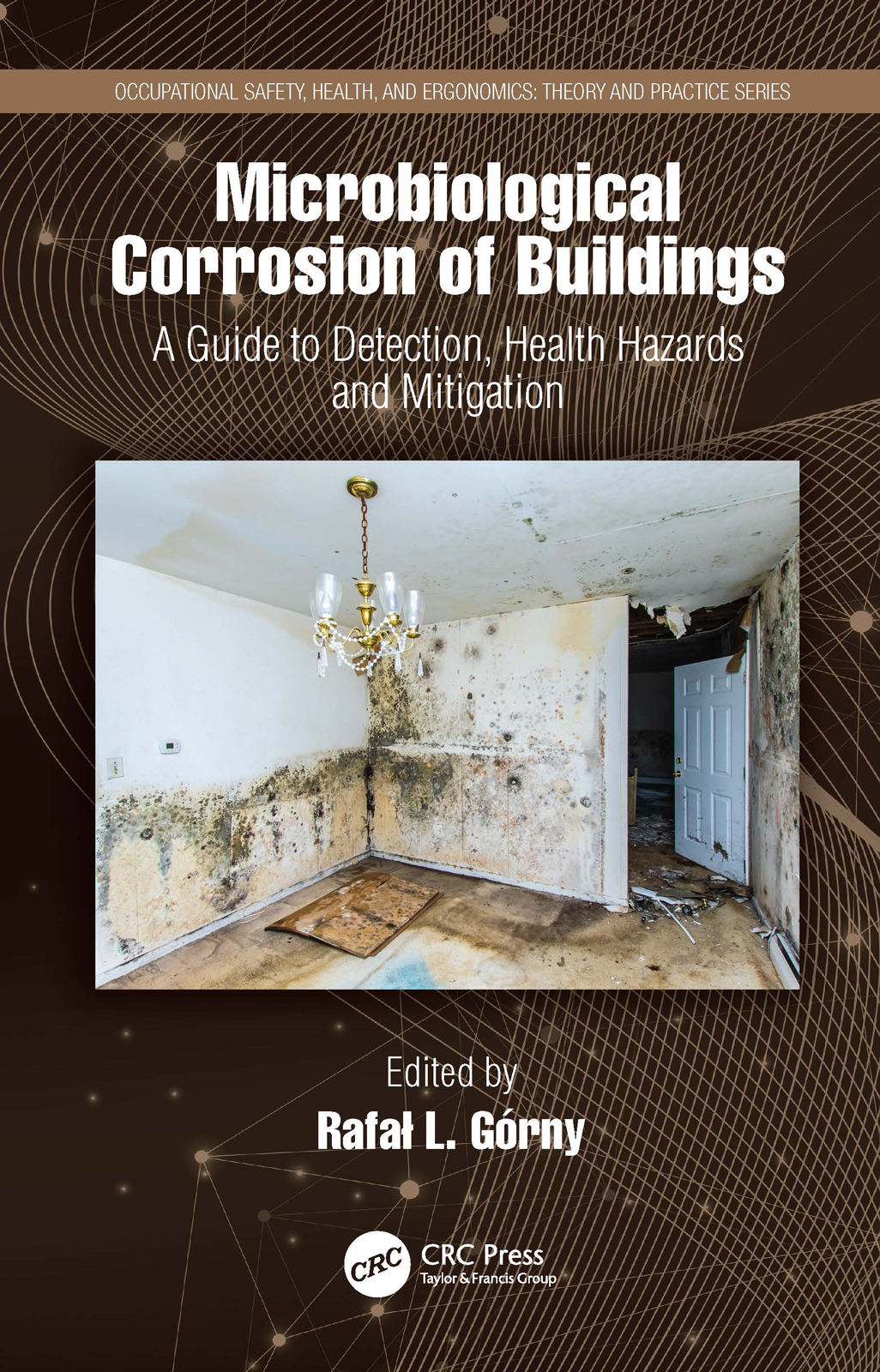Microbiological Corrosion of Buildings