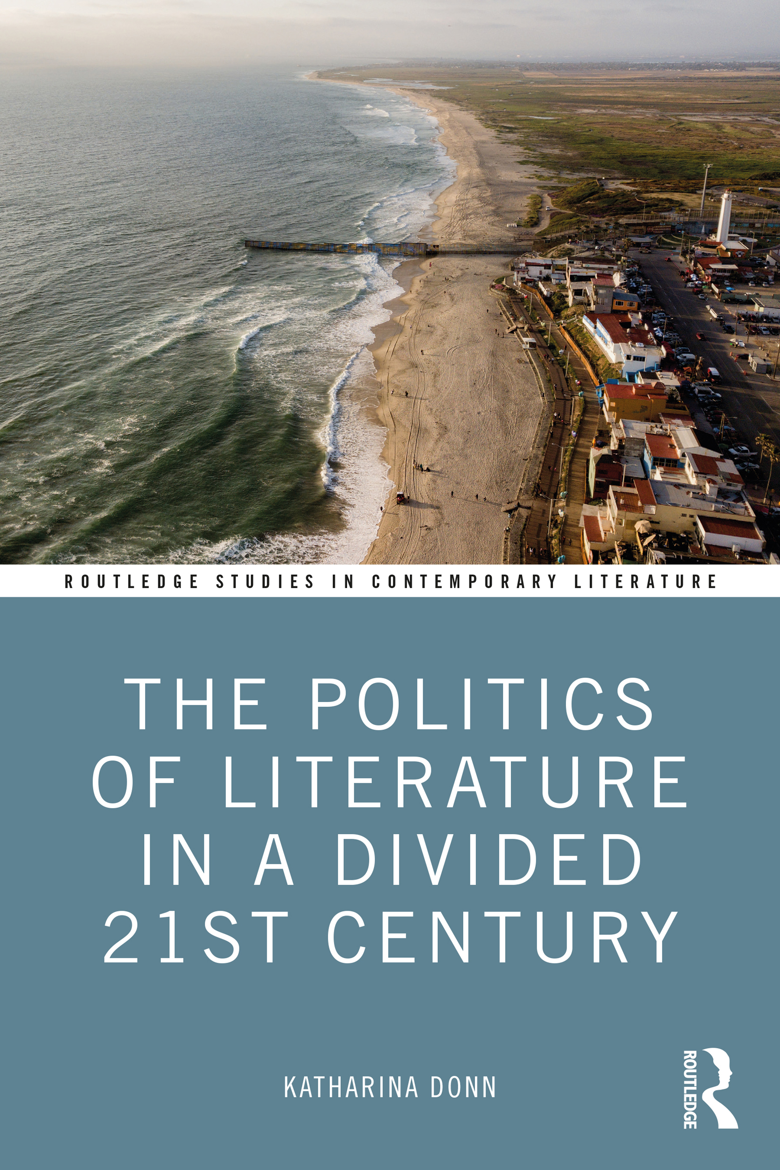The Politics of Literature in a Divided 21st Century