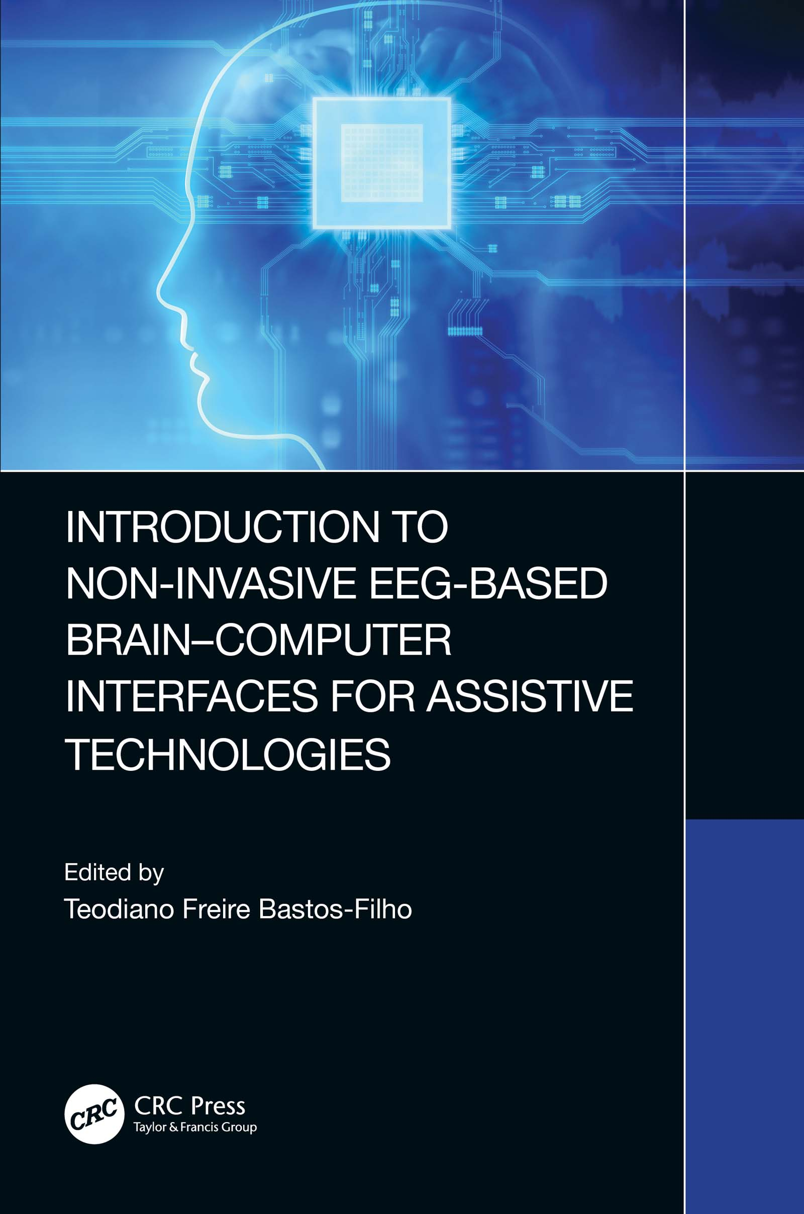 Introduction to Non-Invasive EEG-Based Brain-Computer Interfaces for Assistive Technologies
