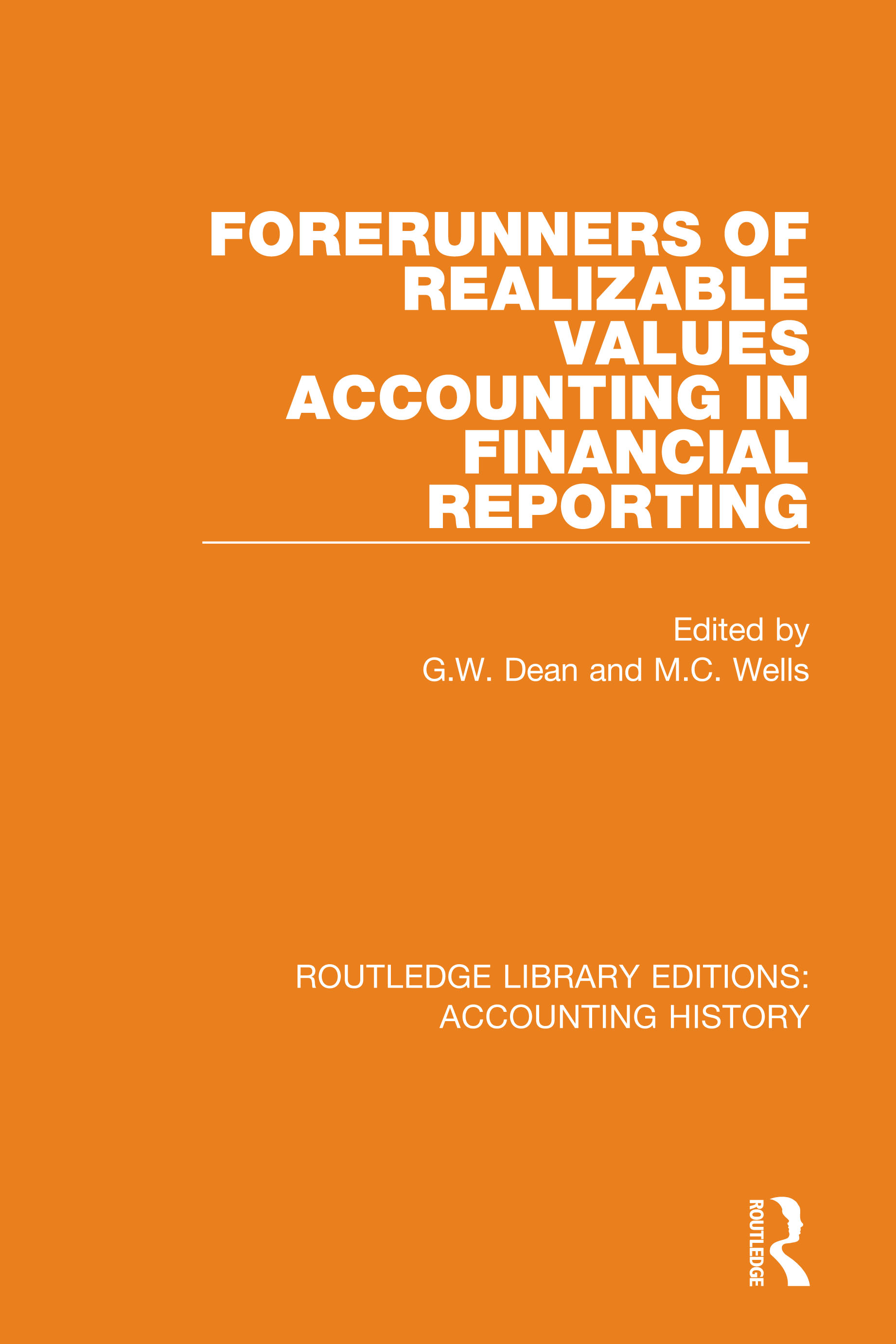Forerunners of Realizable Values Accounting in Financial Reporting