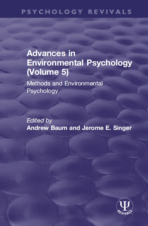 Advances in Environmental Psychology (Volume 5)