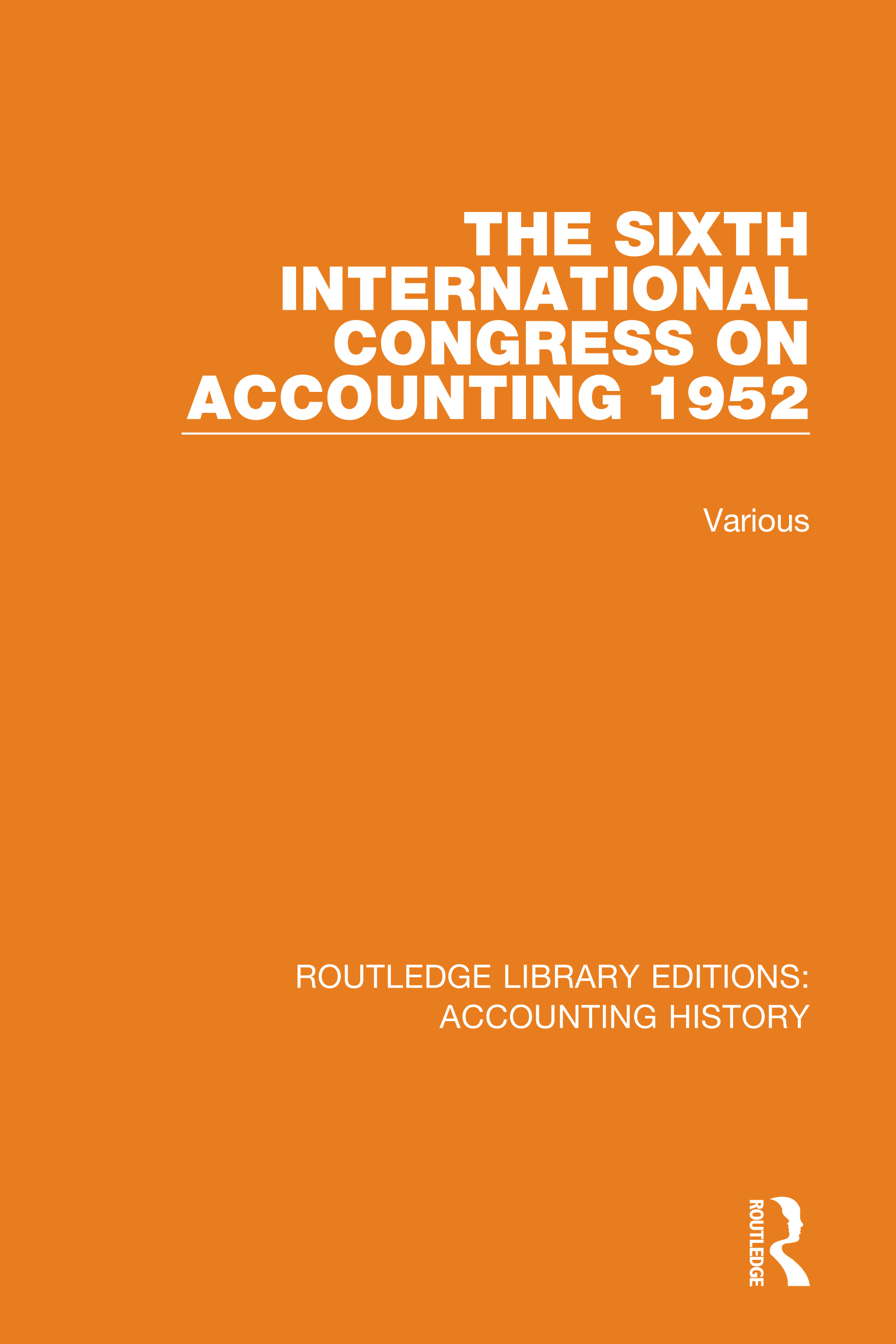 The Sixth International Congress on Accounting 1952