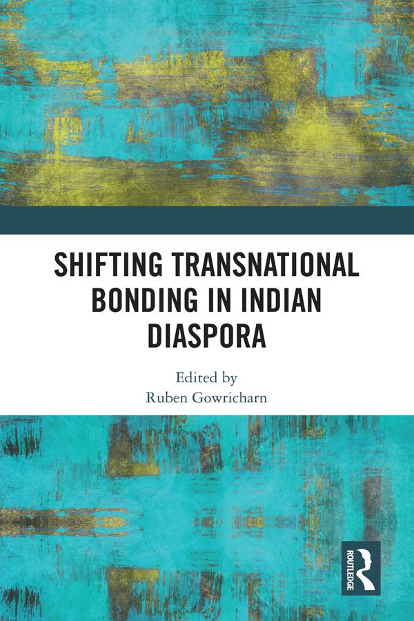 Shifting Transnational Bonding in Indian Diaspora