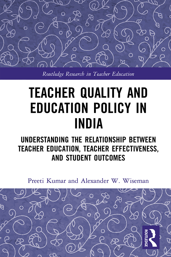 Teacher Quality and Education Policy in India