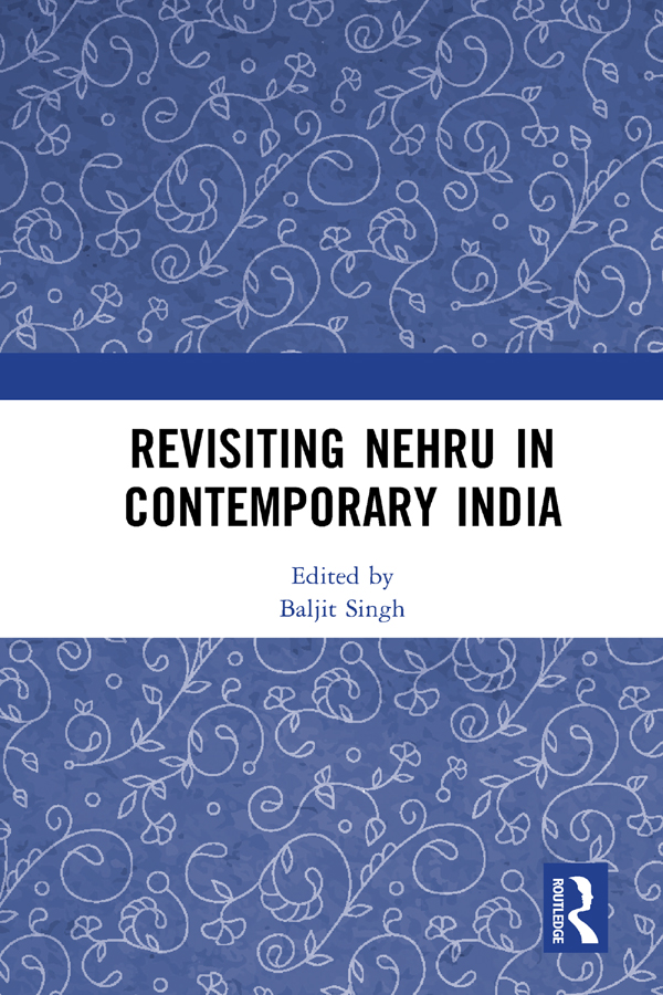 Revisiting Nehru In Contemporary India