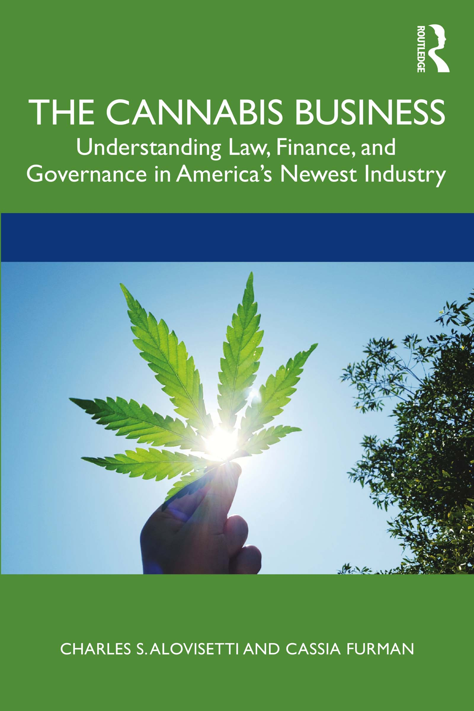 The Cannabis Business
