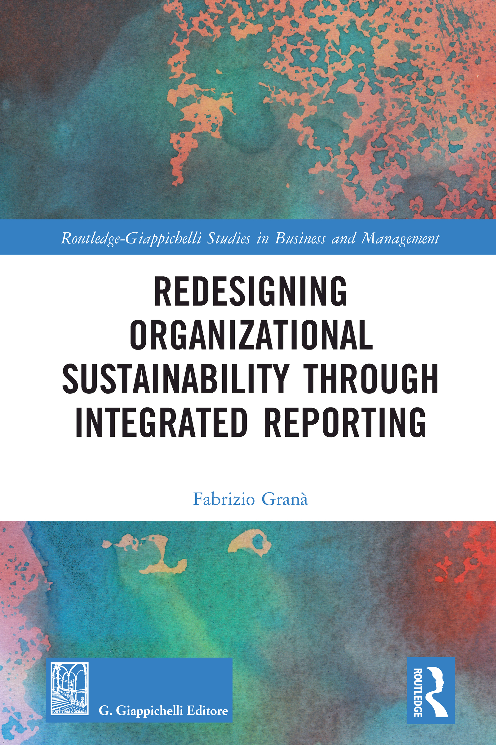 Representing Sustainability Within Corporate Reporting: Criticisms and Implications