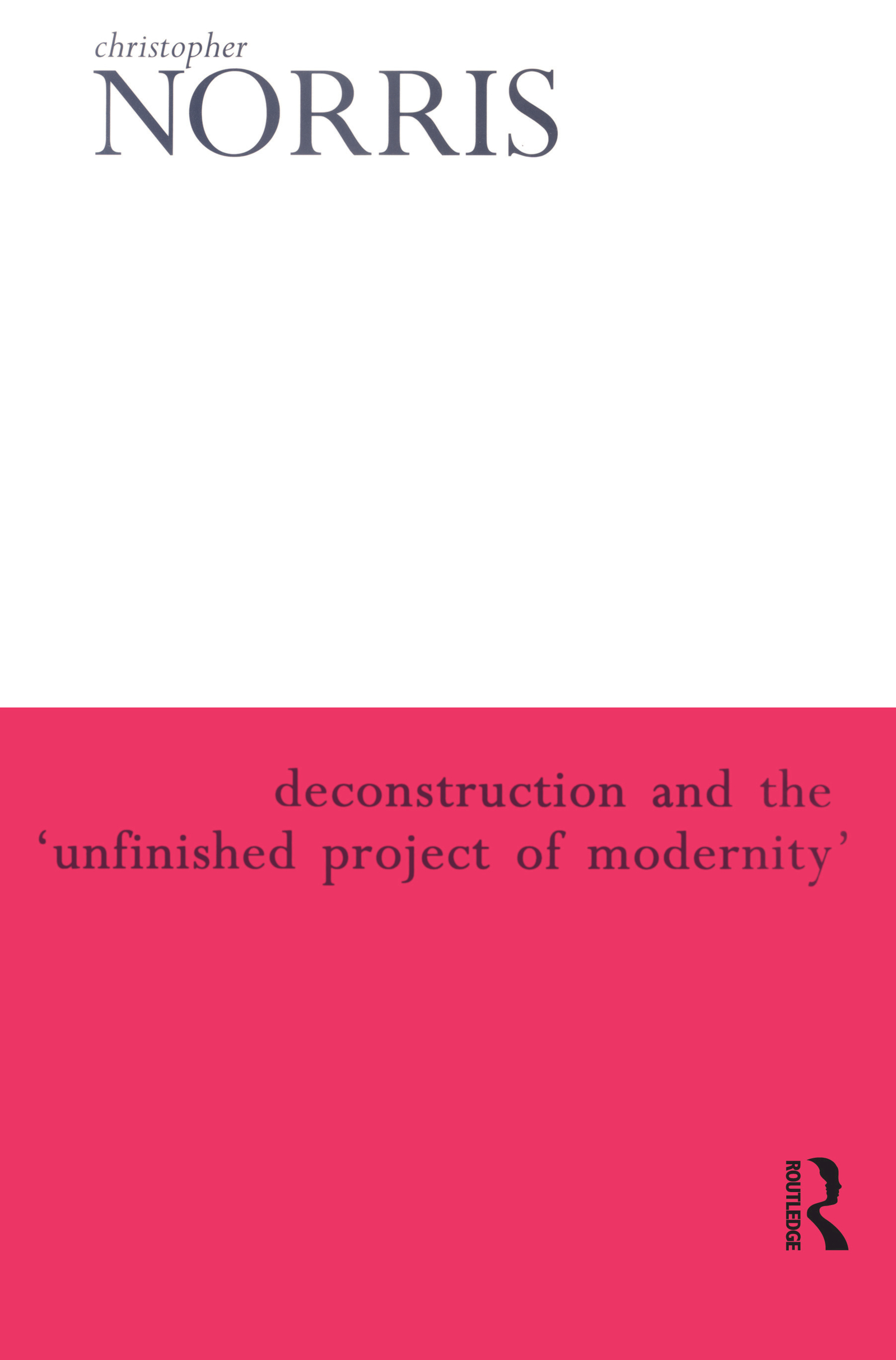 Deconstruction and the 'Unfinished Project of Modernity'