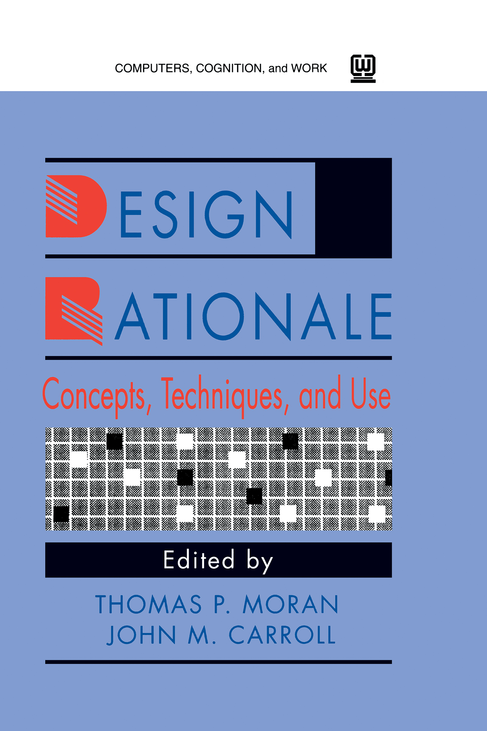 Overview of Design Rationale*