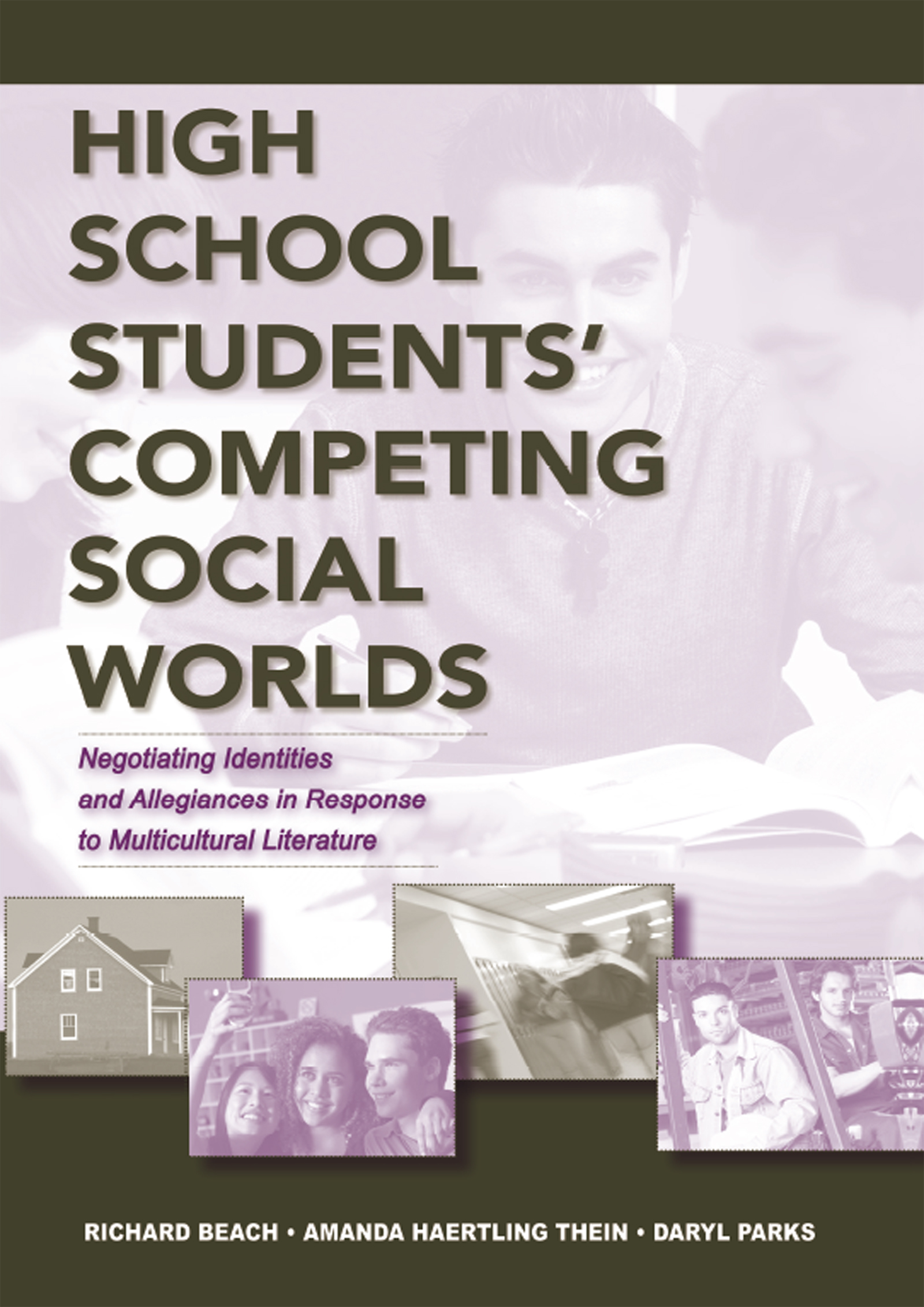 High School Students' Competing Social Worlds