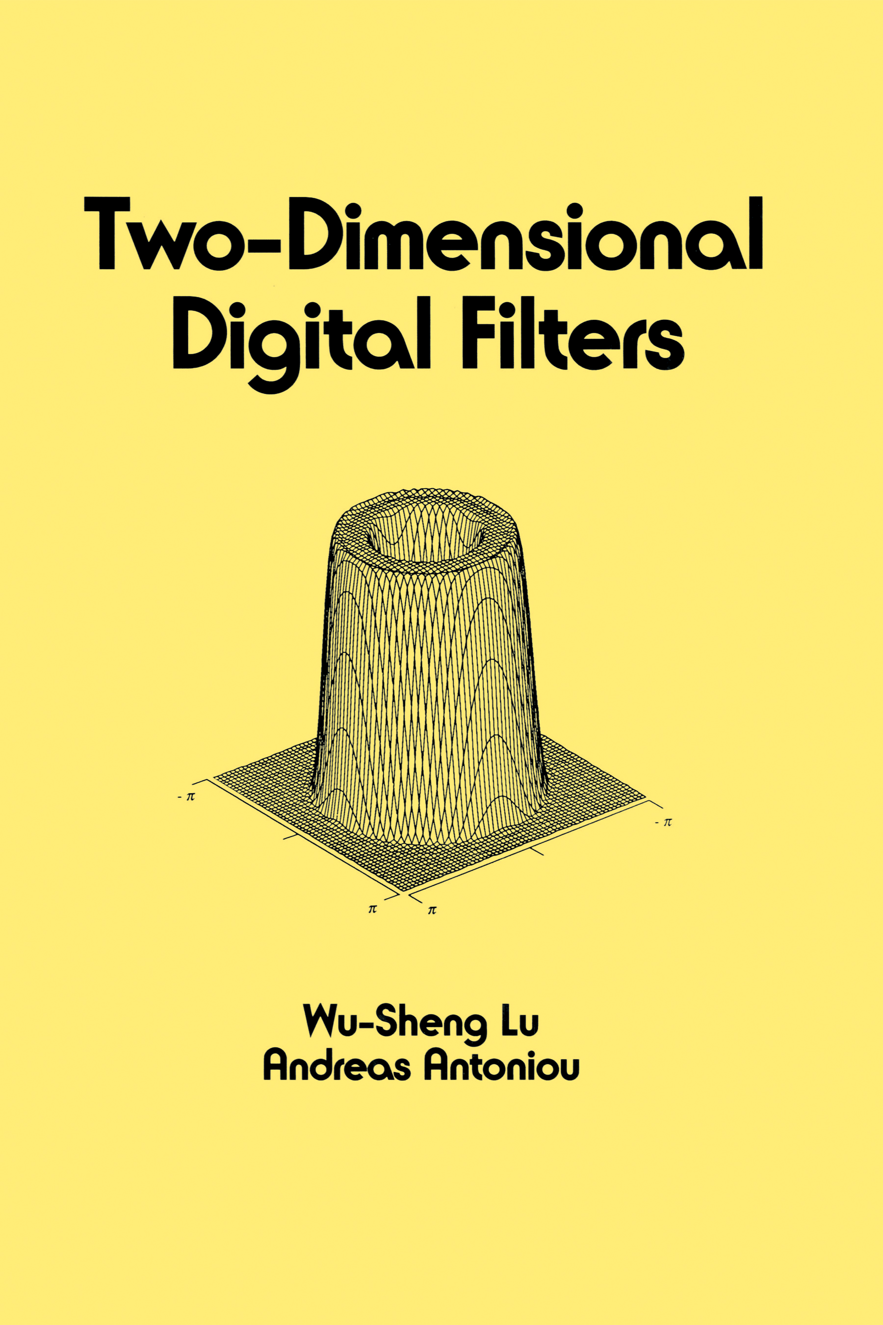 Two-Dimensional Digital Filters