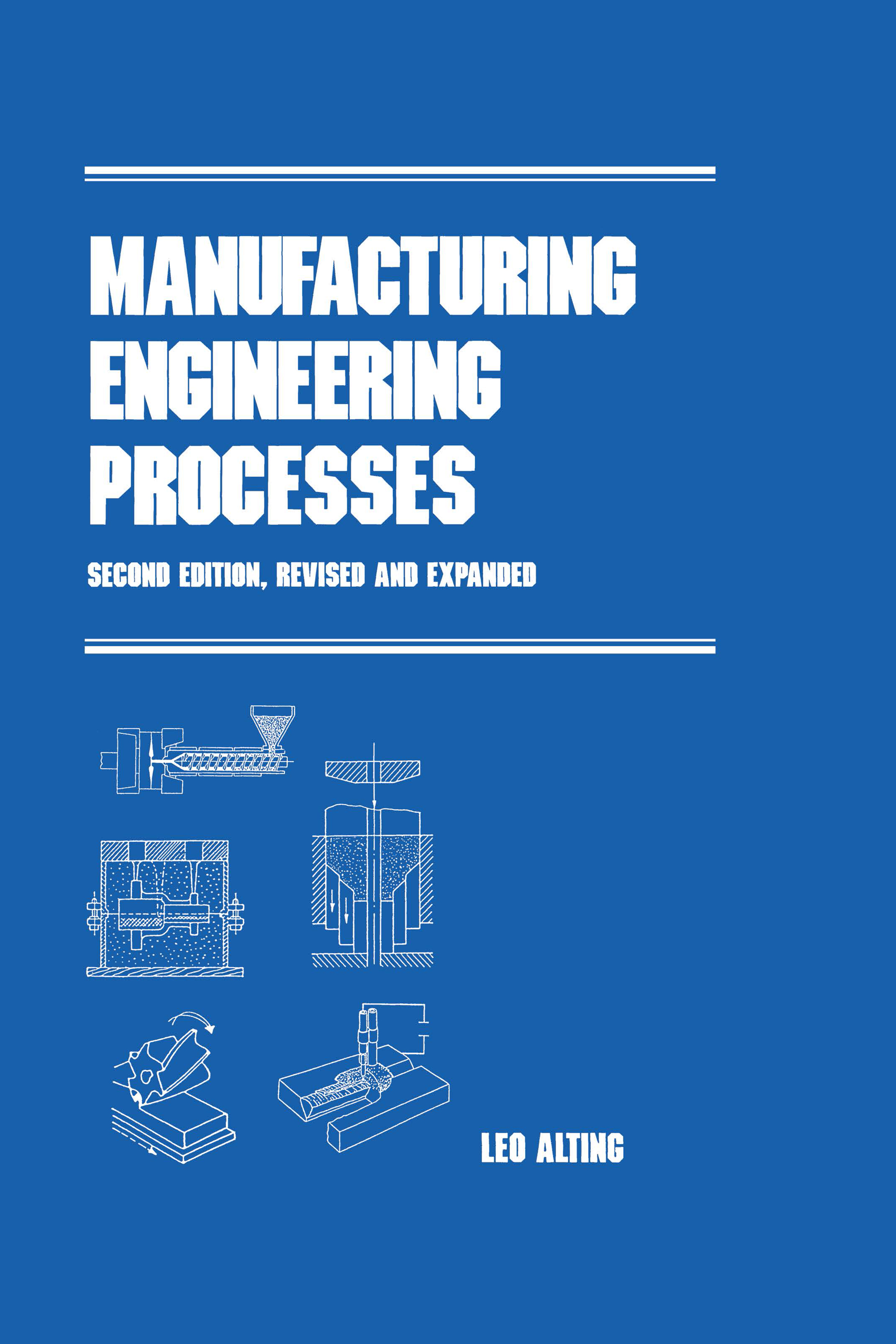 Manufacturing Engineering Processes, Second Edition
