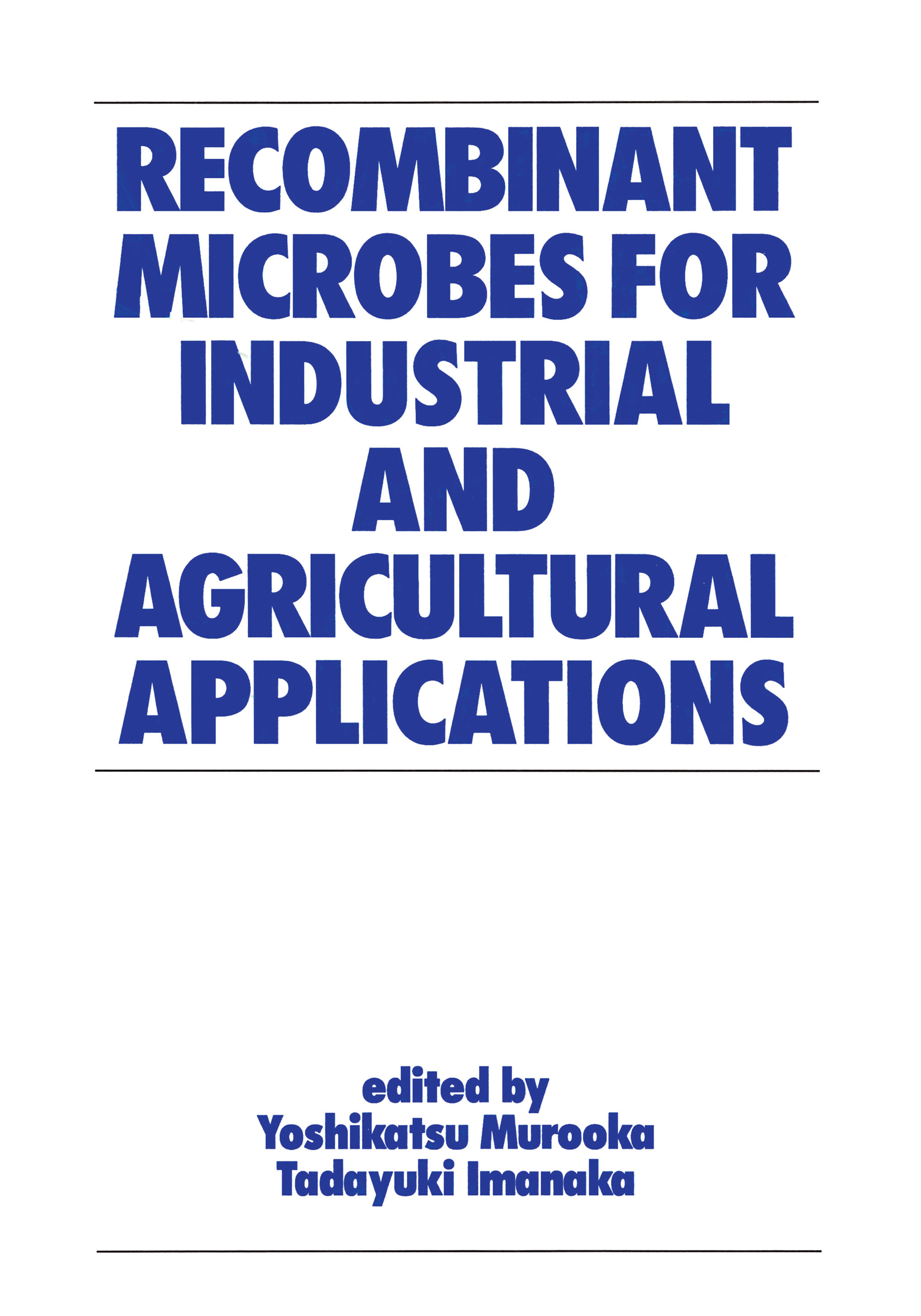 Regulation and Safety of Recombinant Microorganisms