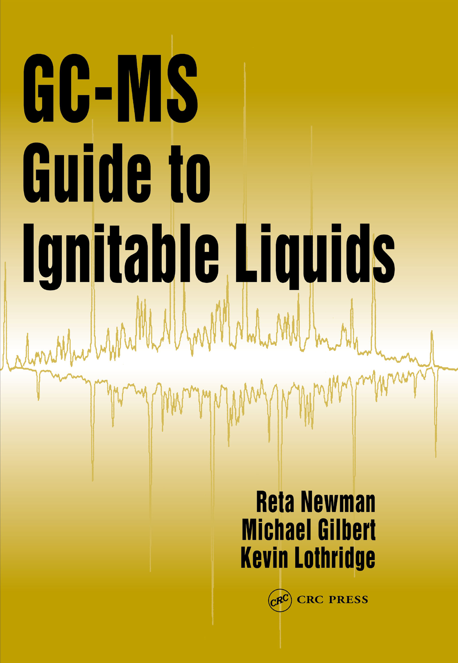 GC-MS Guide to Ignitable Liquids