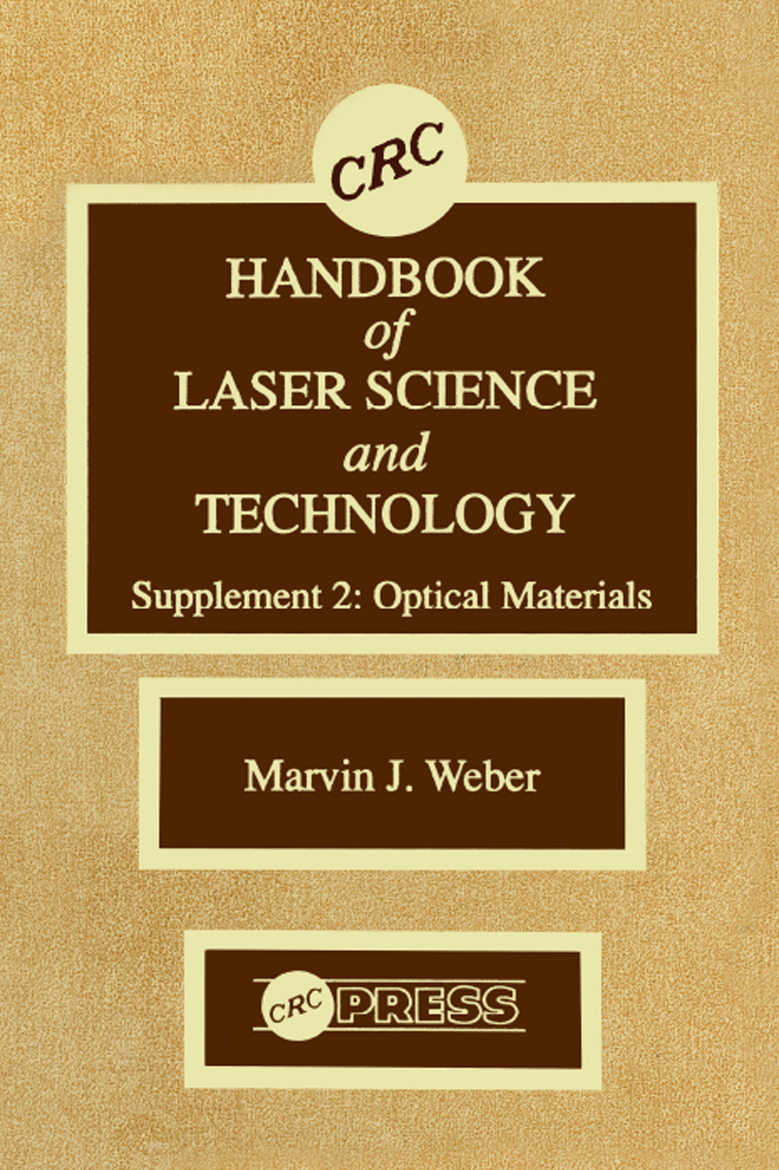 CRC HANDBOOK of LASER SCIENCE and TECHNOLOGY