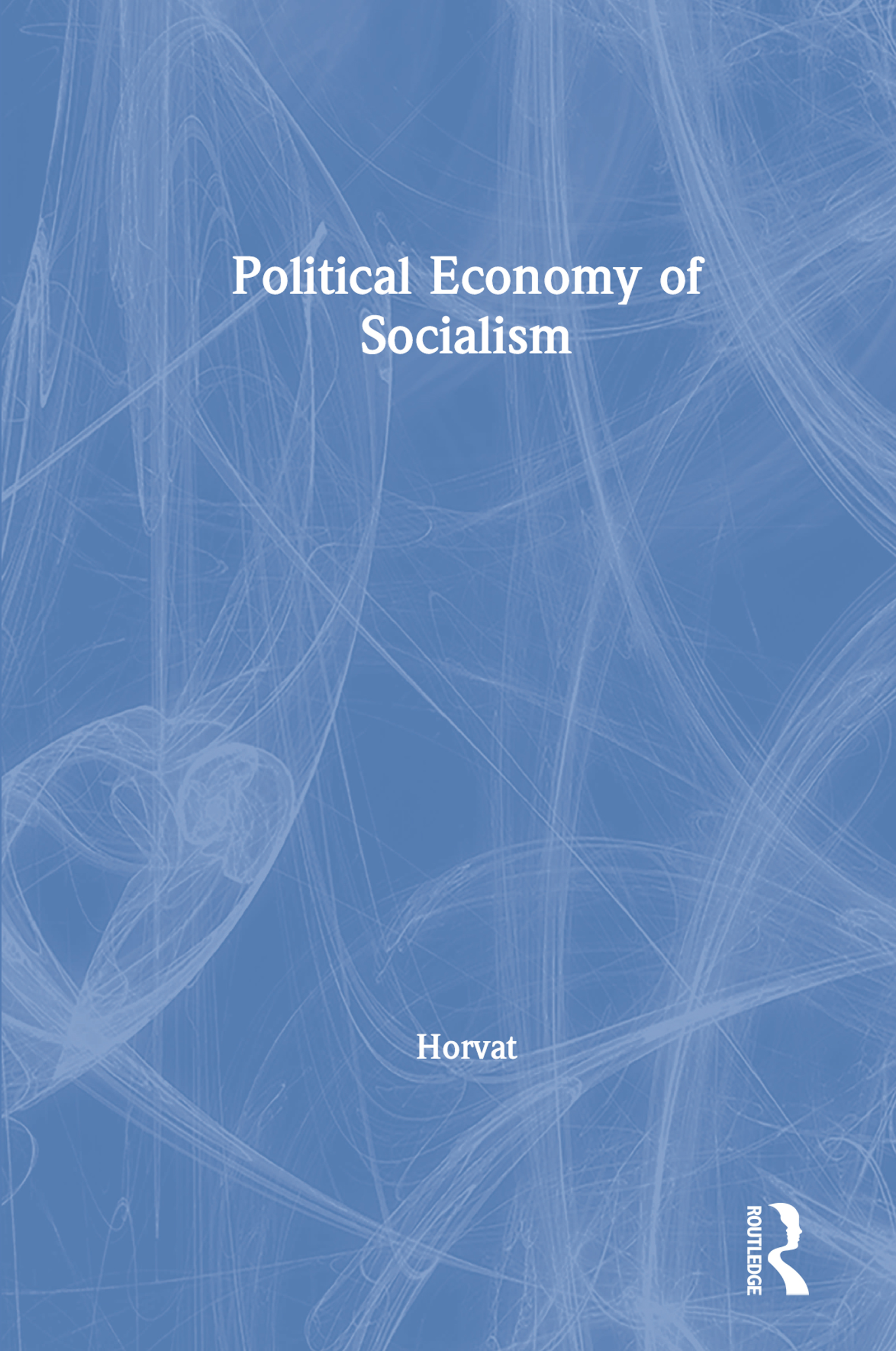 The Political Economy of Socialism