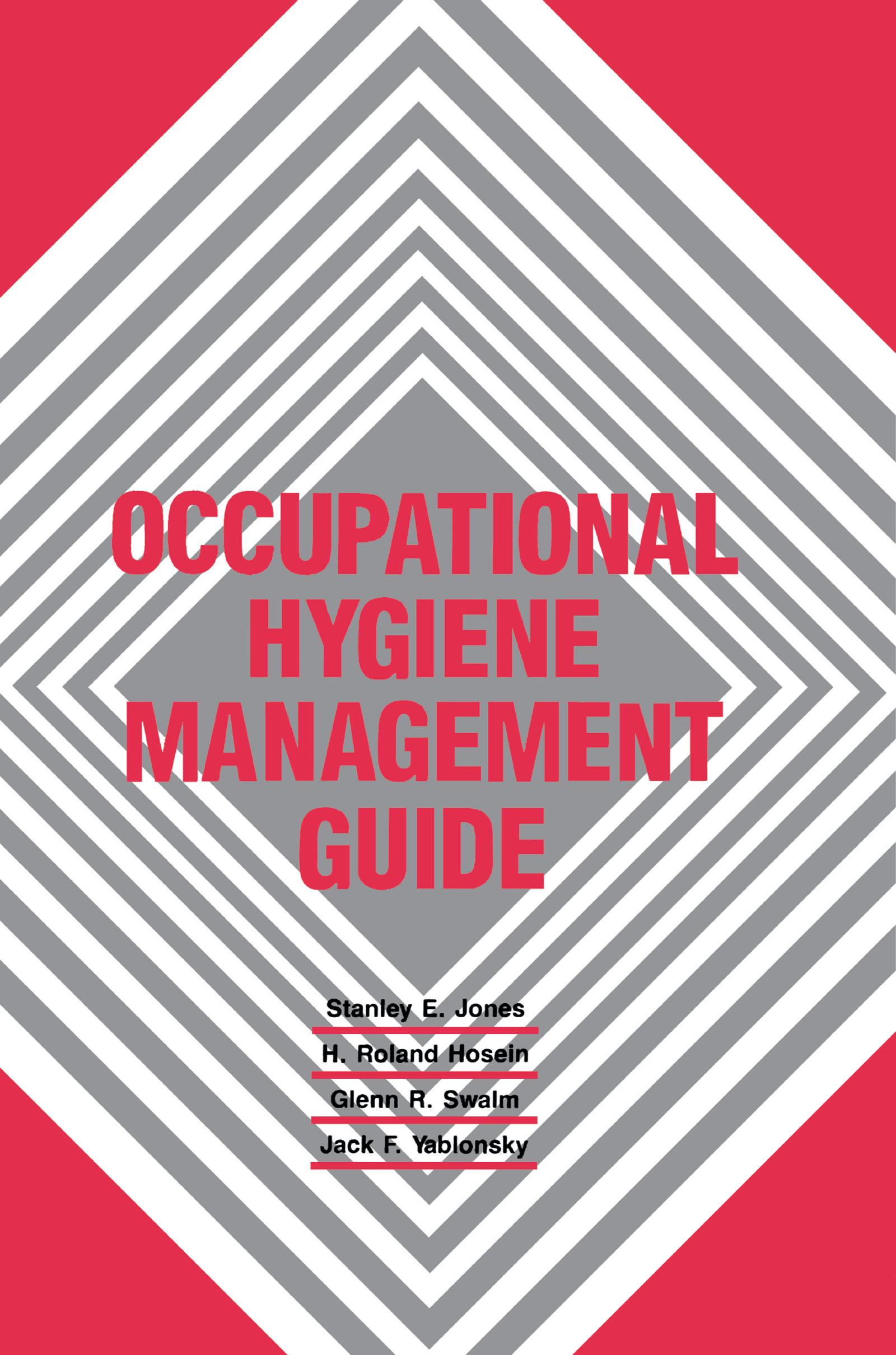 Occupational Hygiene Management Guide
