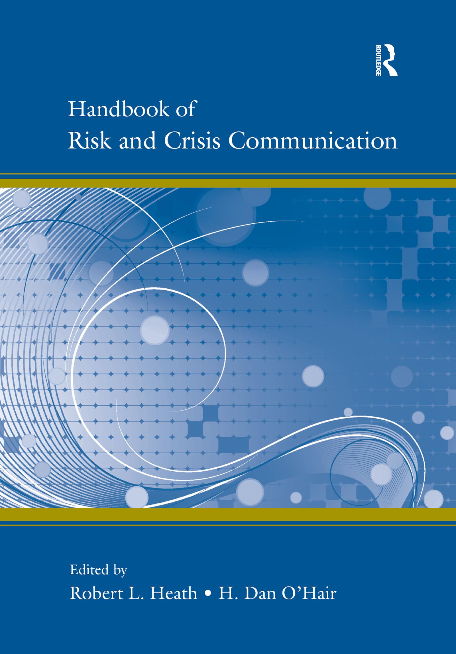 Risk Communication by Organizations: The Back Story