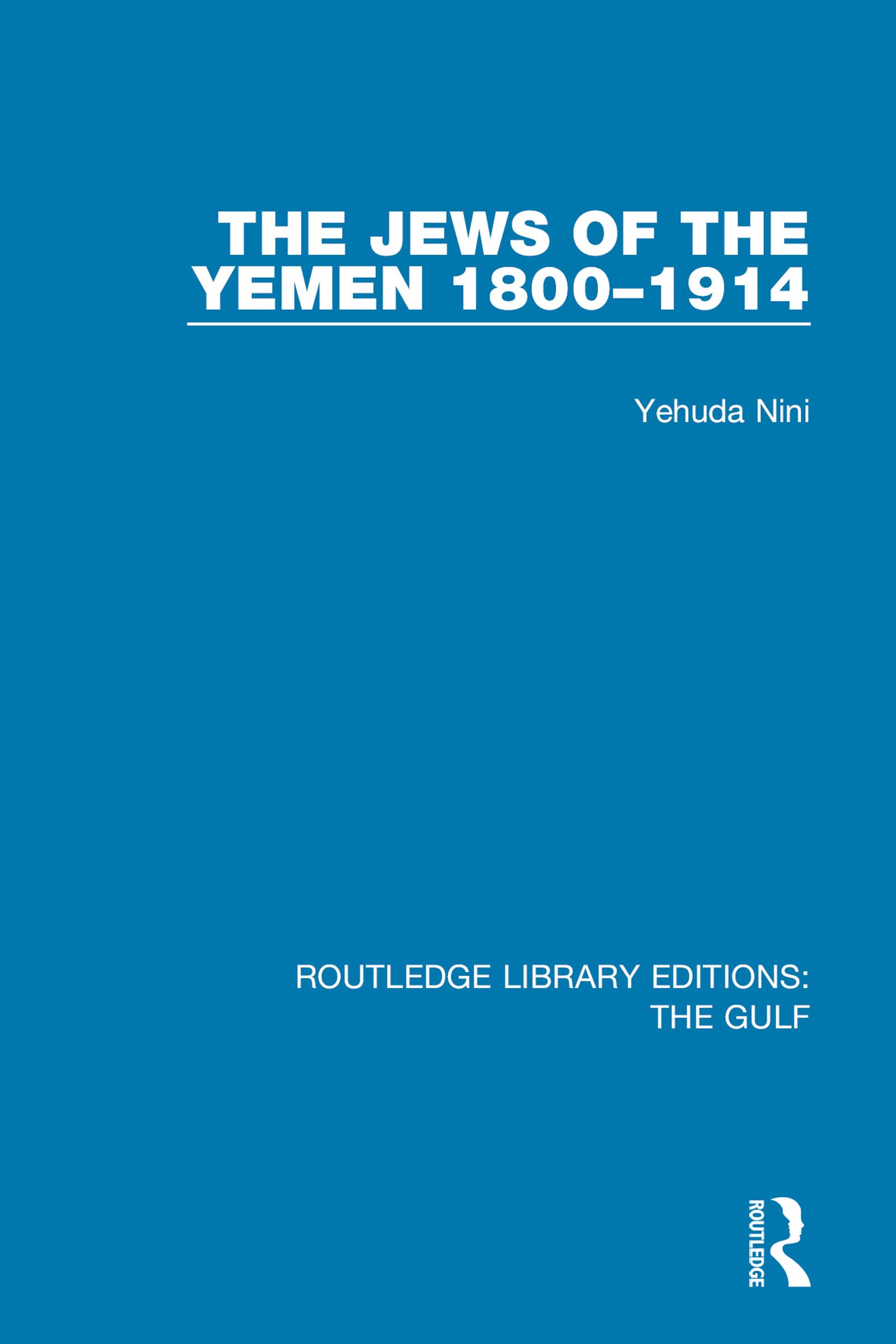 The Jews of the Yemen 1800–1914