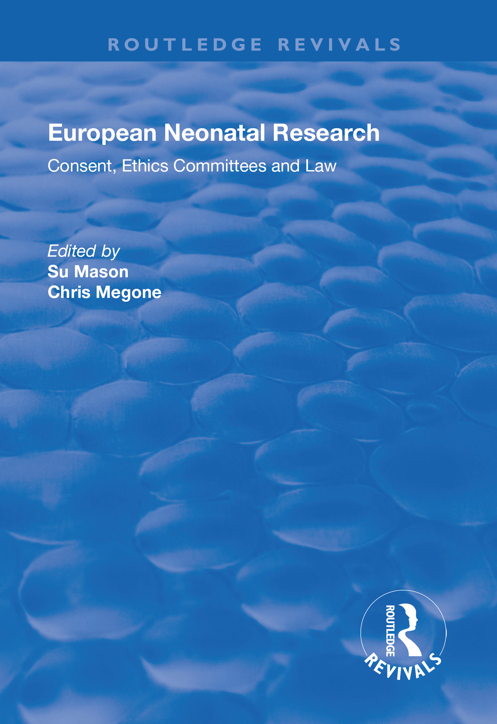 The Regulation of Neonatal Research in Spain