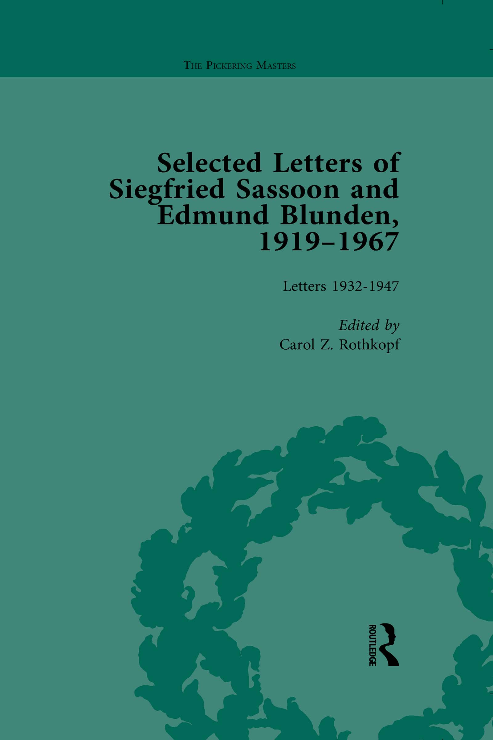 Selected Letters of Siegfried Sassoon and Edmund Blunden, 1919�1967 Vol 2