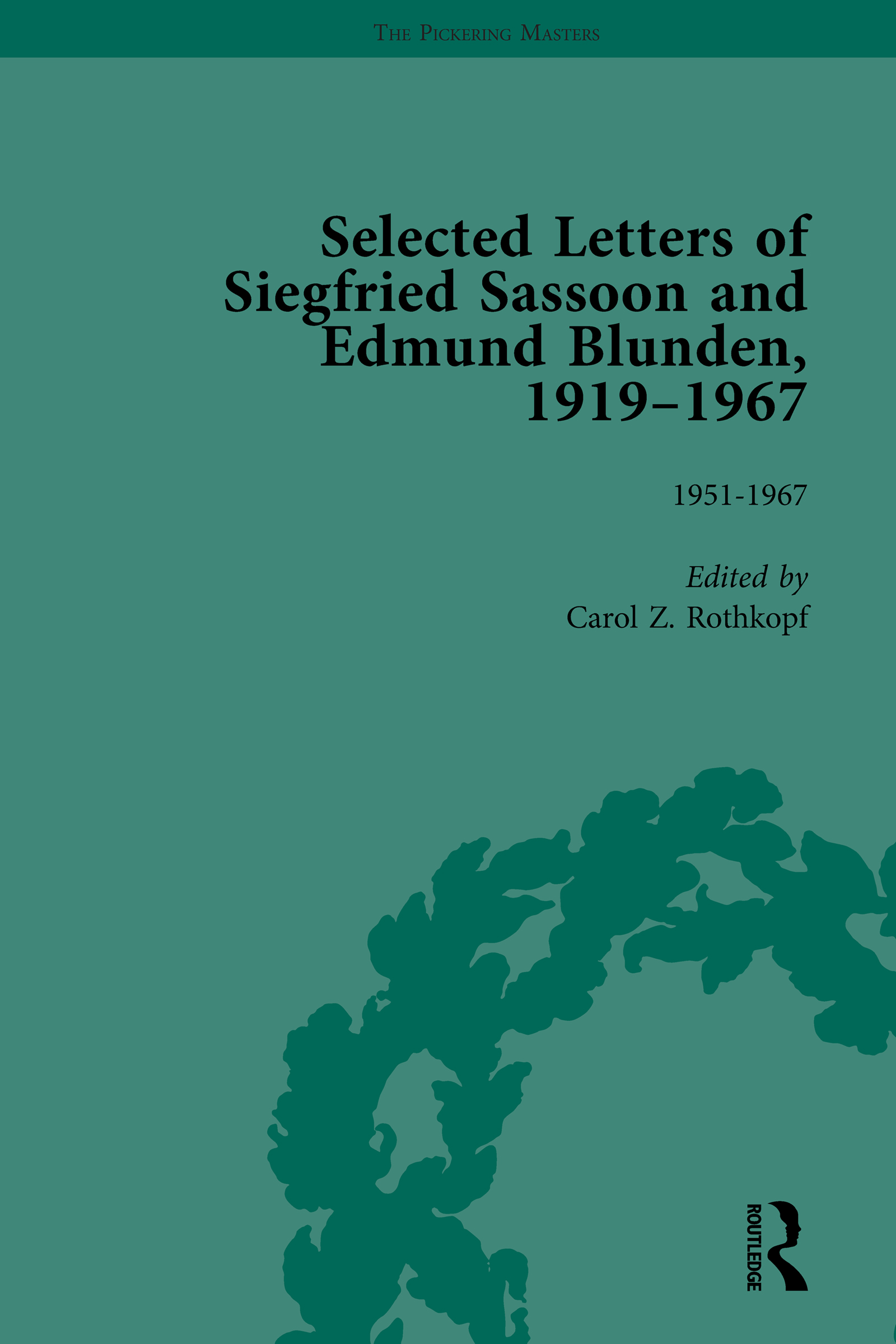 Selected Letters of Siegfried Sassoon and Edmund Blunden, 1919�1967 Vol 3