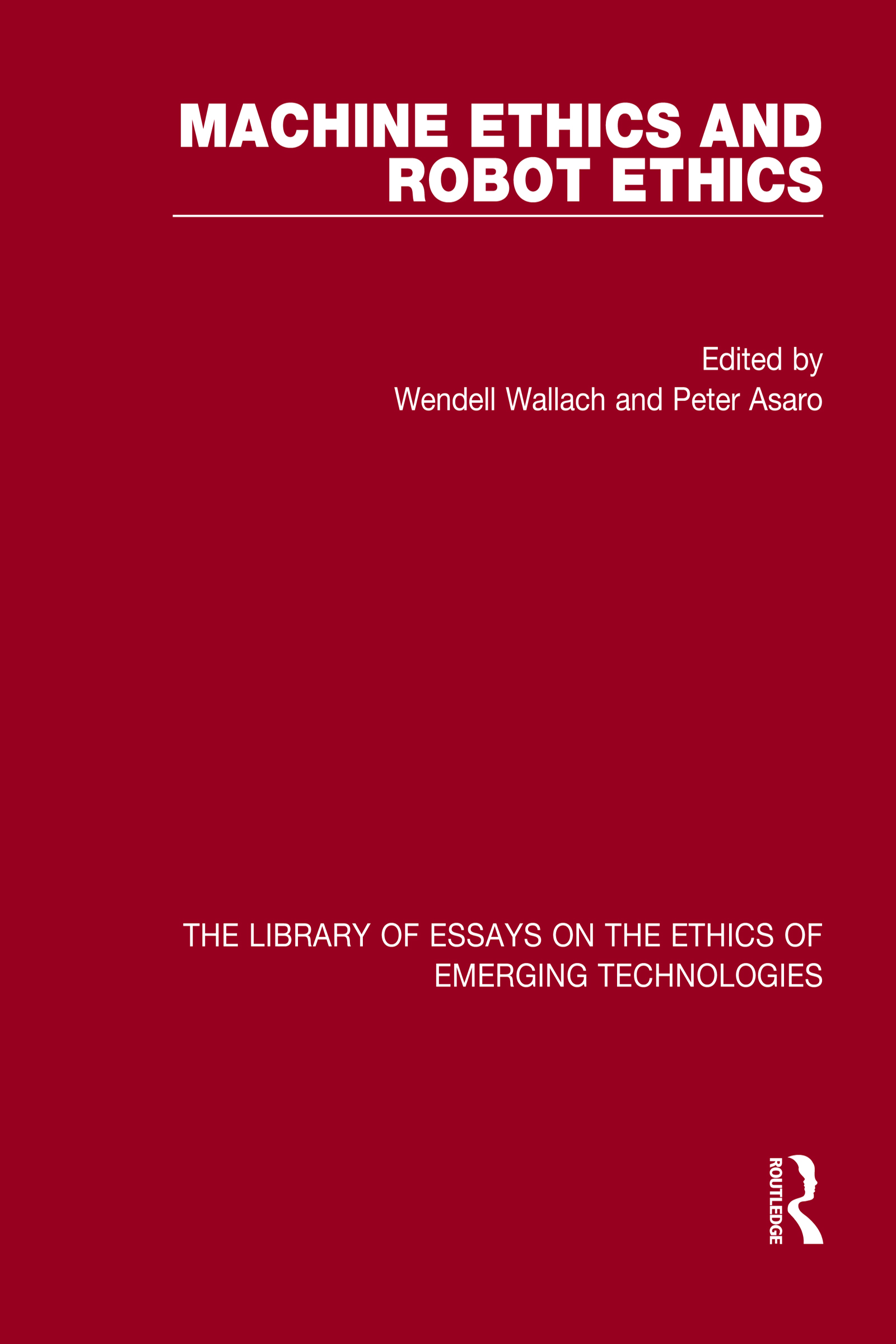 Machine Ethics and Robot Ethics