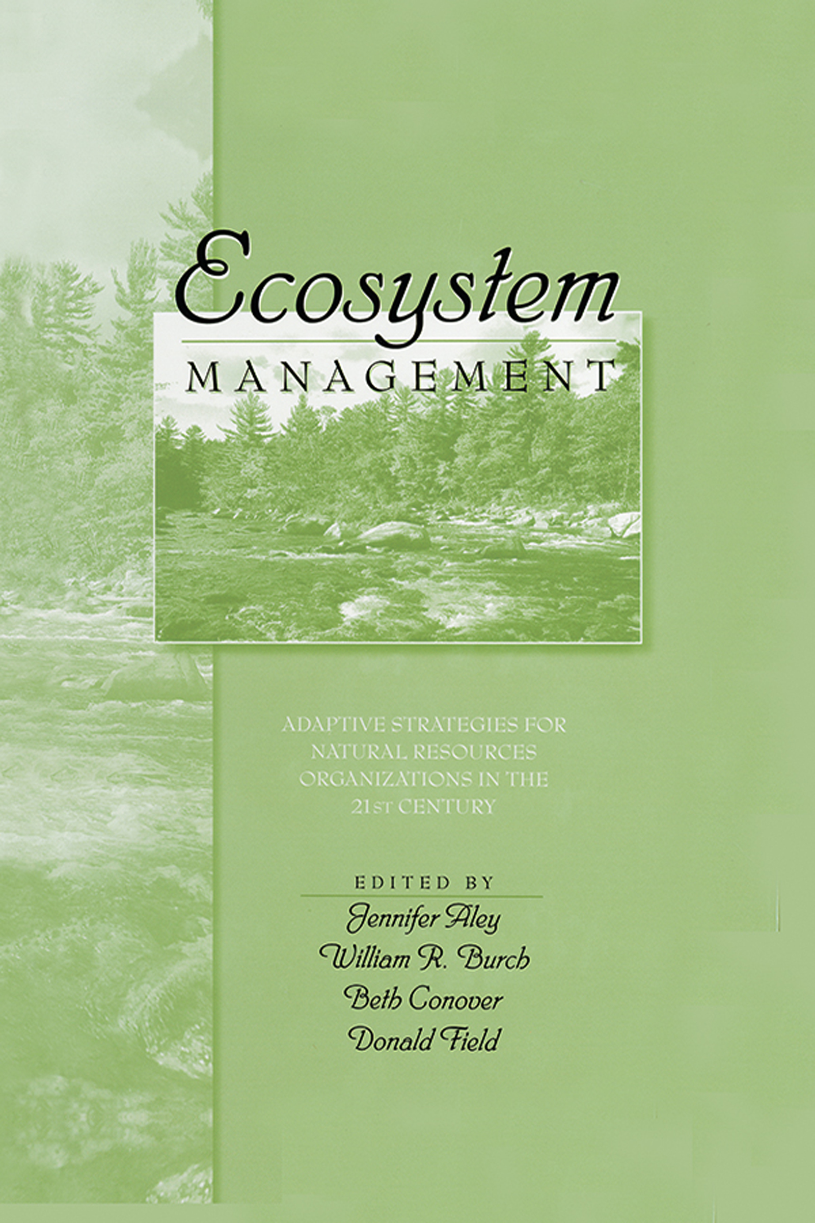Ecosystem Management: A New Perspective for National Forests and Grasslands                            1