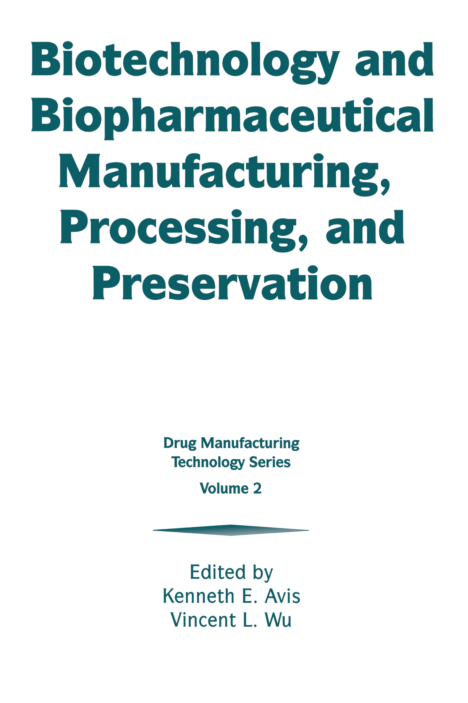 Advances in Blow/Fill/Seal Technology: A Case Study in the Qualification of a Biopharmaceutical Product