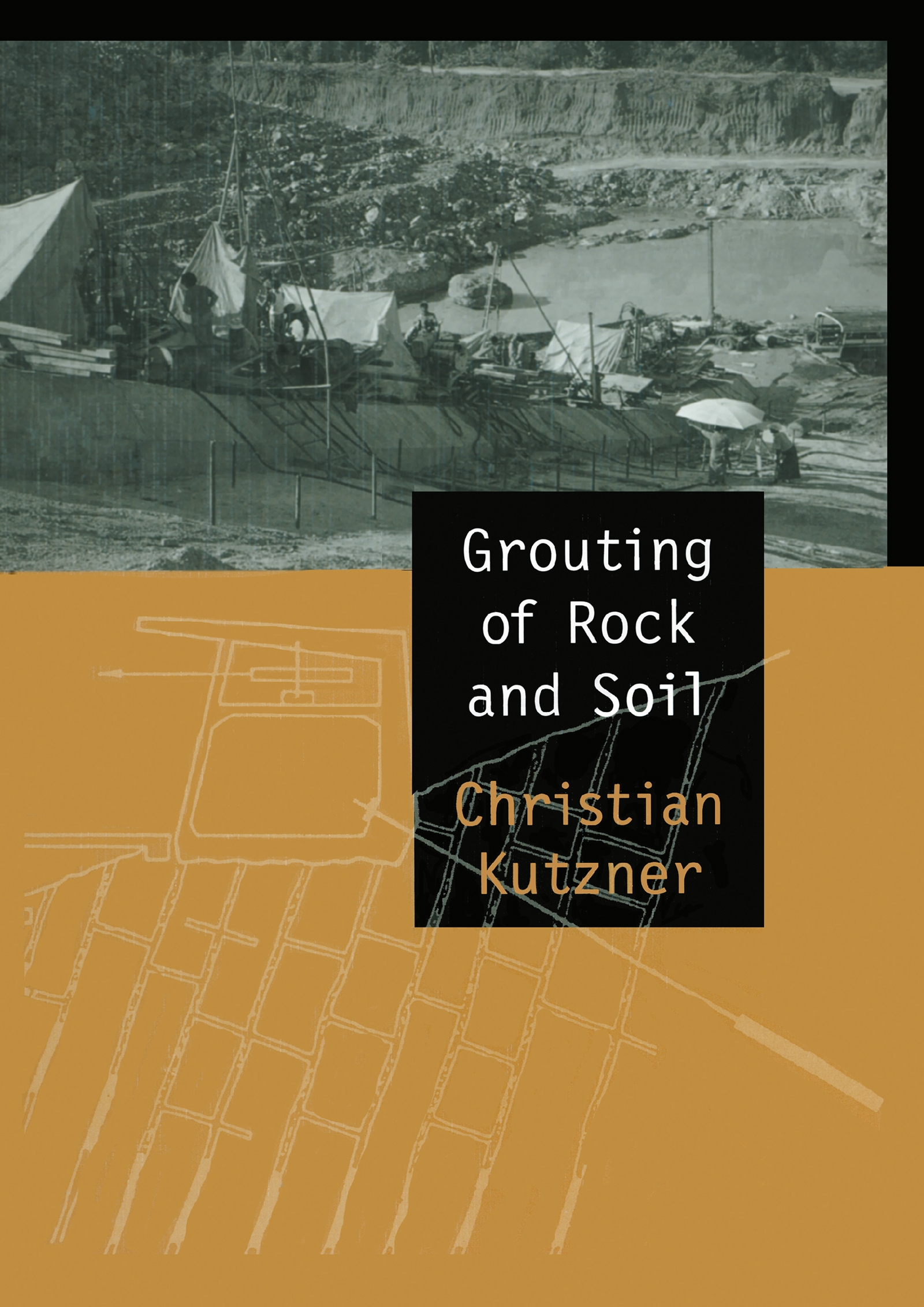 Grouting of Rock and Soil