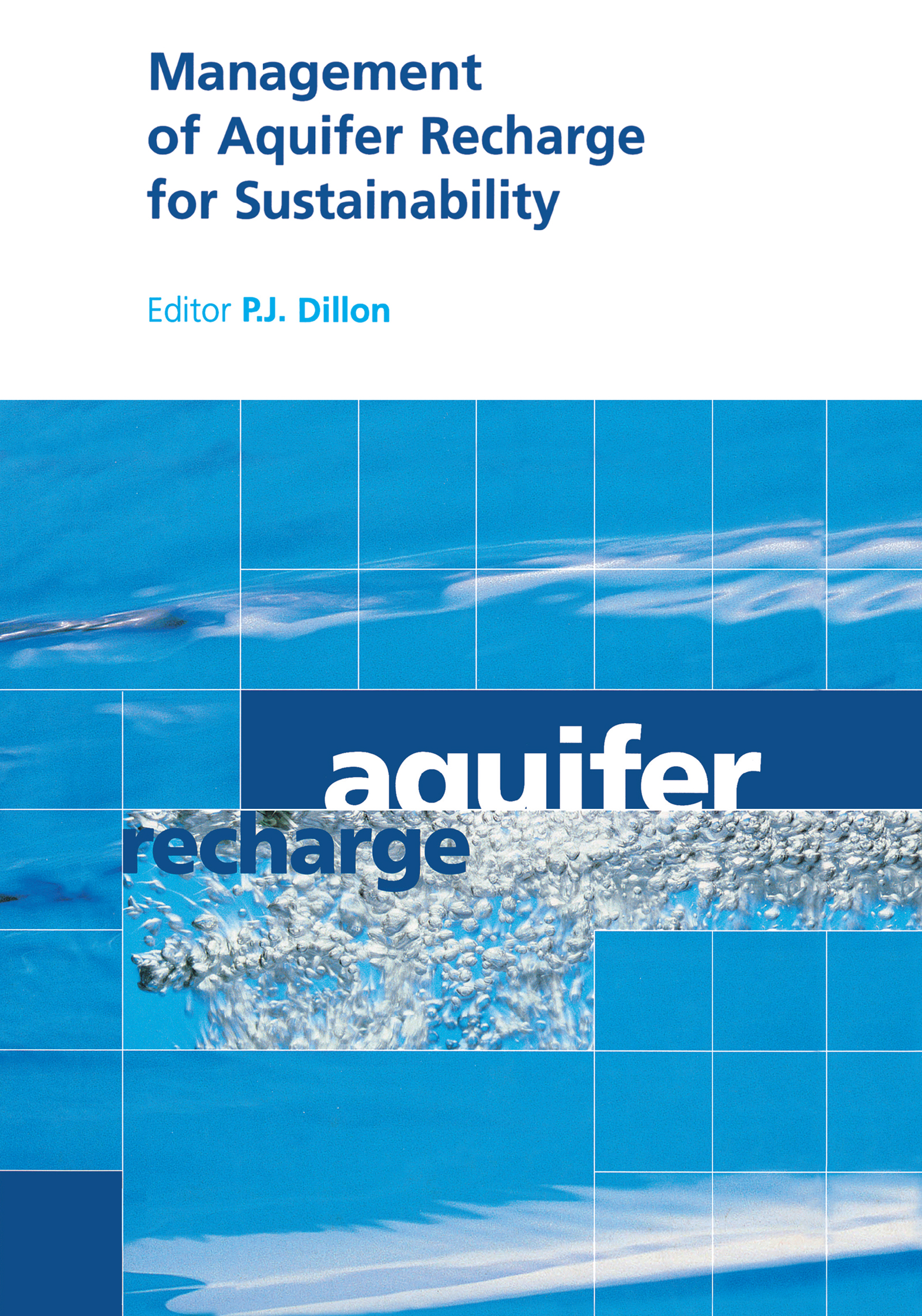 Management of Aquifer Recharge for Sustainability