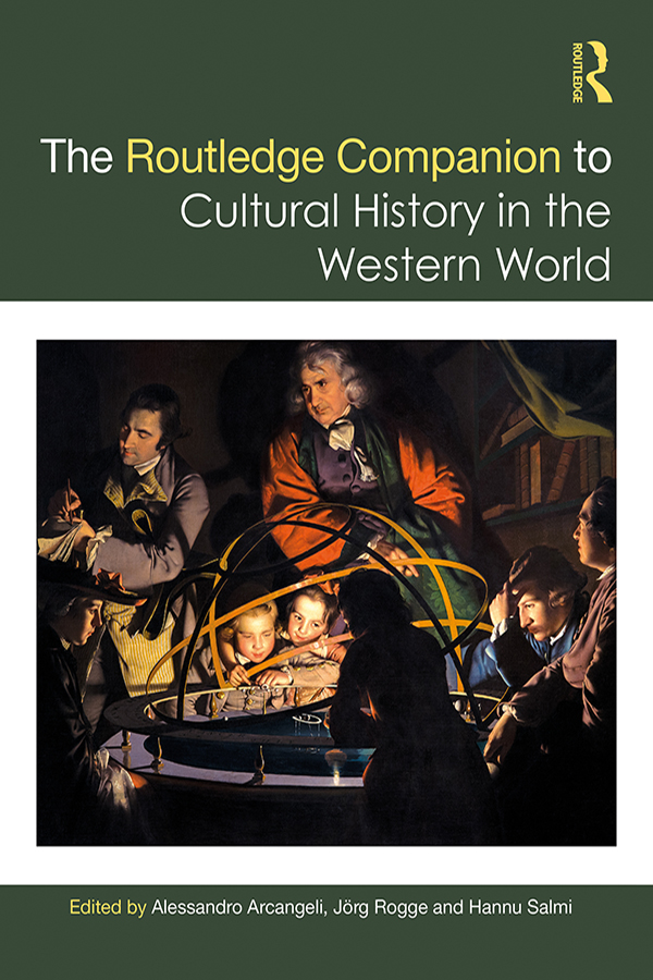 The Routledge Companion to Cultural History in the Western World