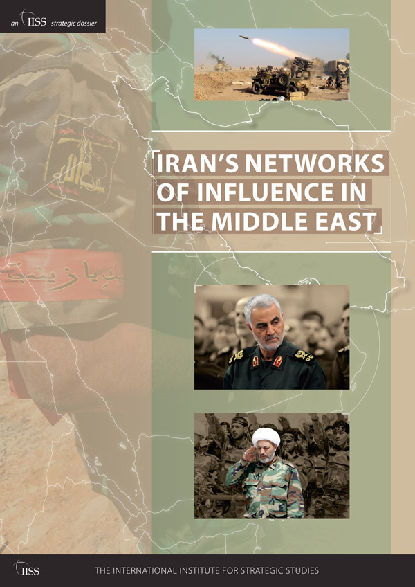 Iran's Networks of Influence in the Middle East