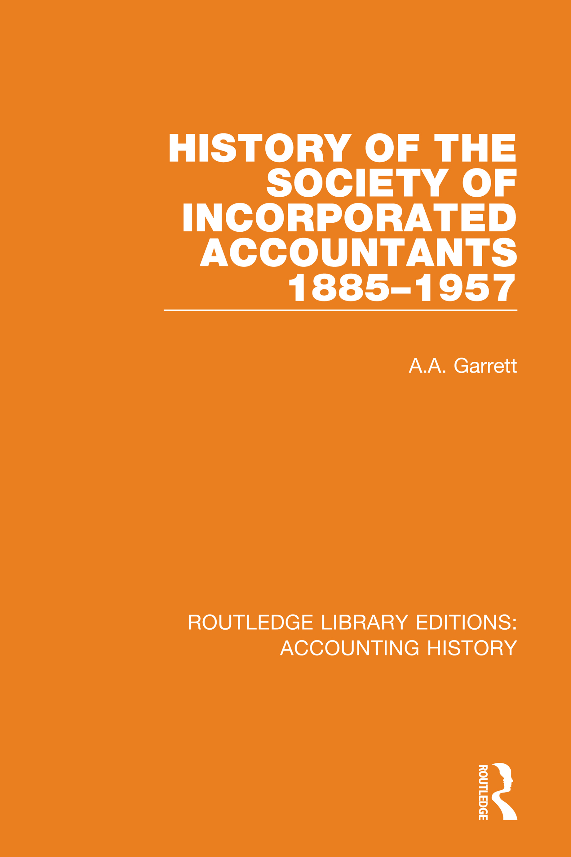 History of the Society of Incorporated Accountants 1885-1957