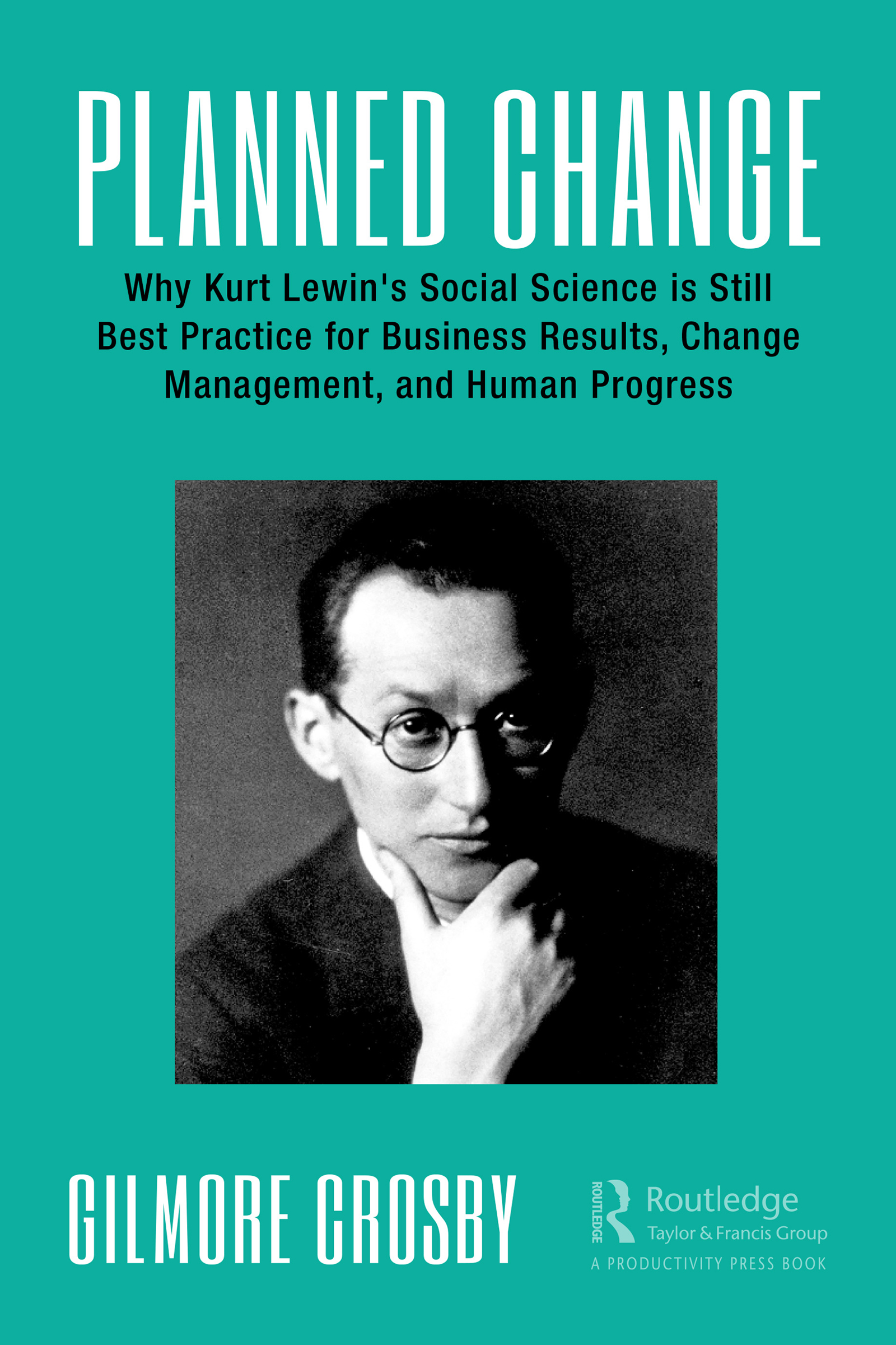 Lewinian Principles of Planned Change