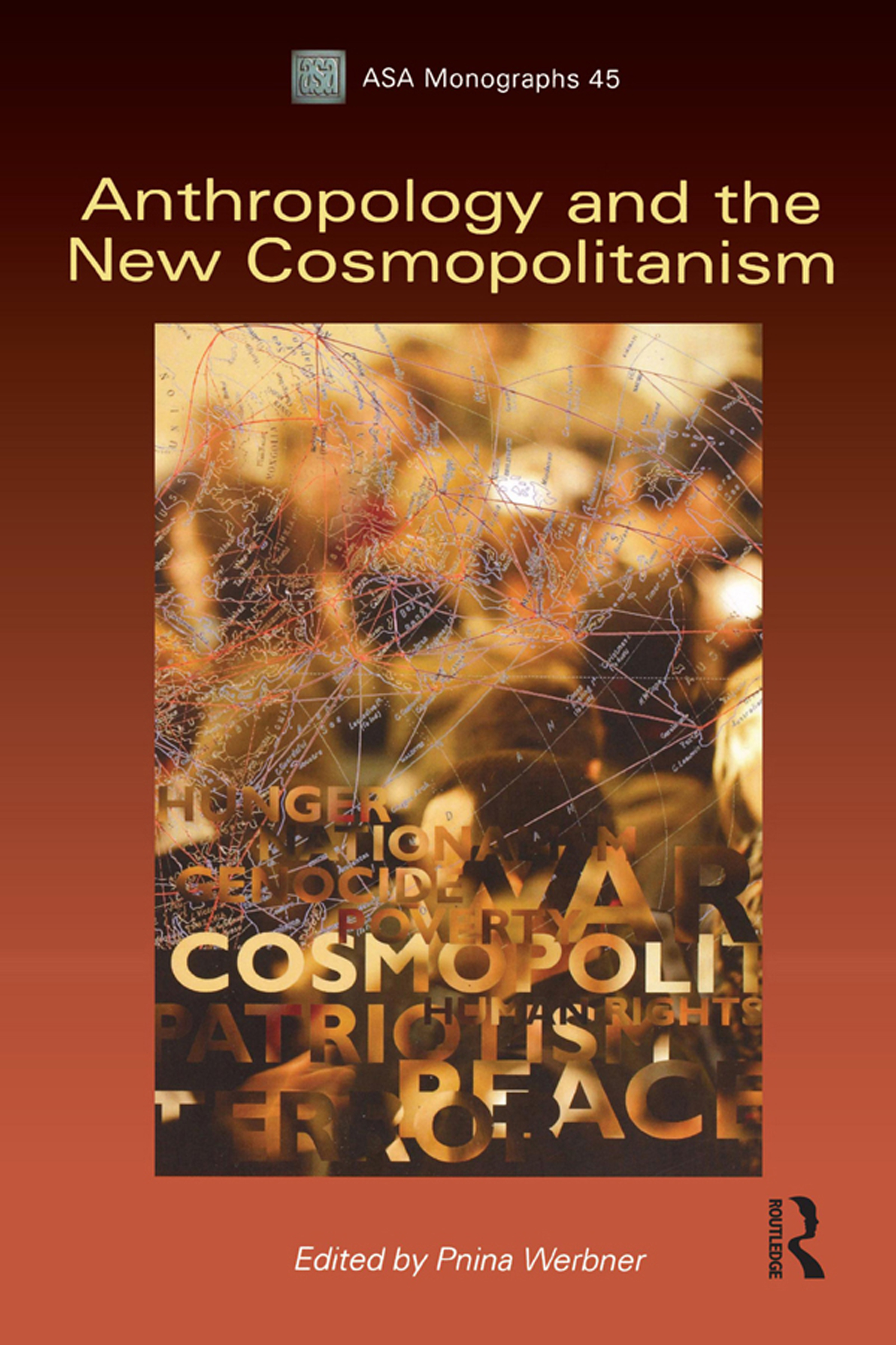 The Cosmopolitan Encounter: Social Anthropology and the Kindness of Strangers                            1