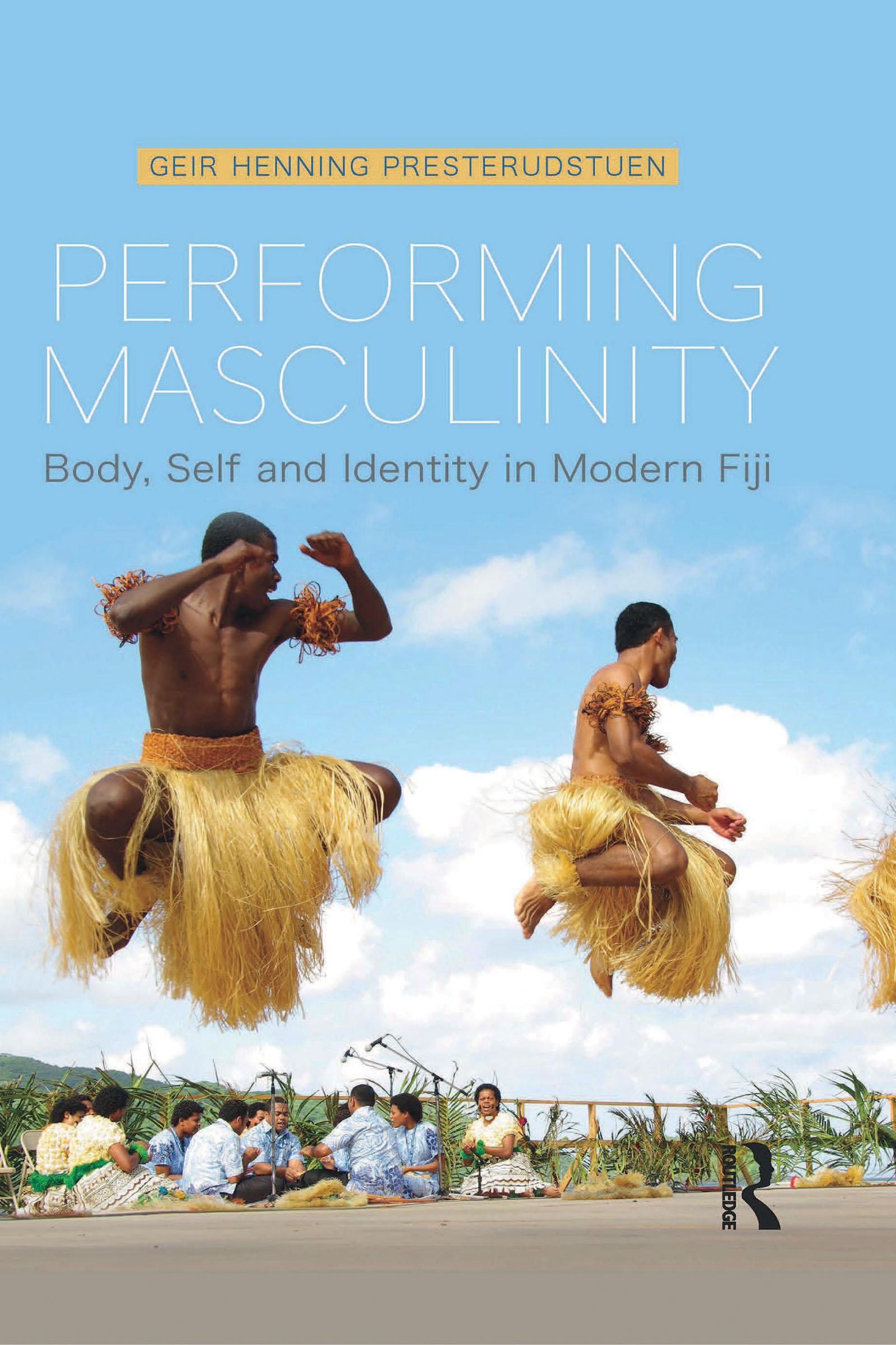 Postscript: Modern masculinities in Fiji and theoretical implications