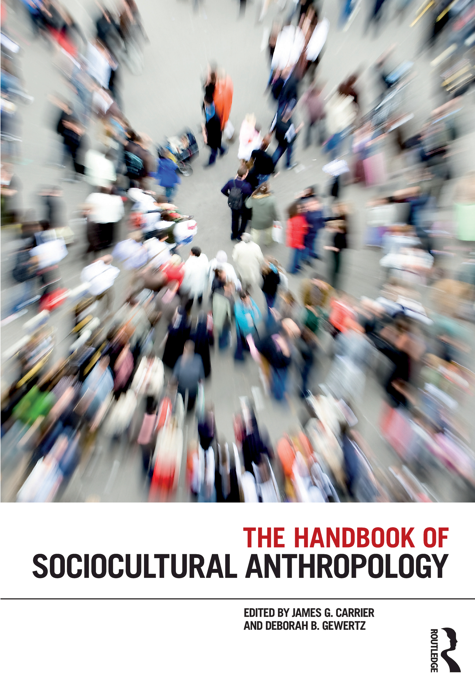 The Handbook of Sociocultural Anthropology