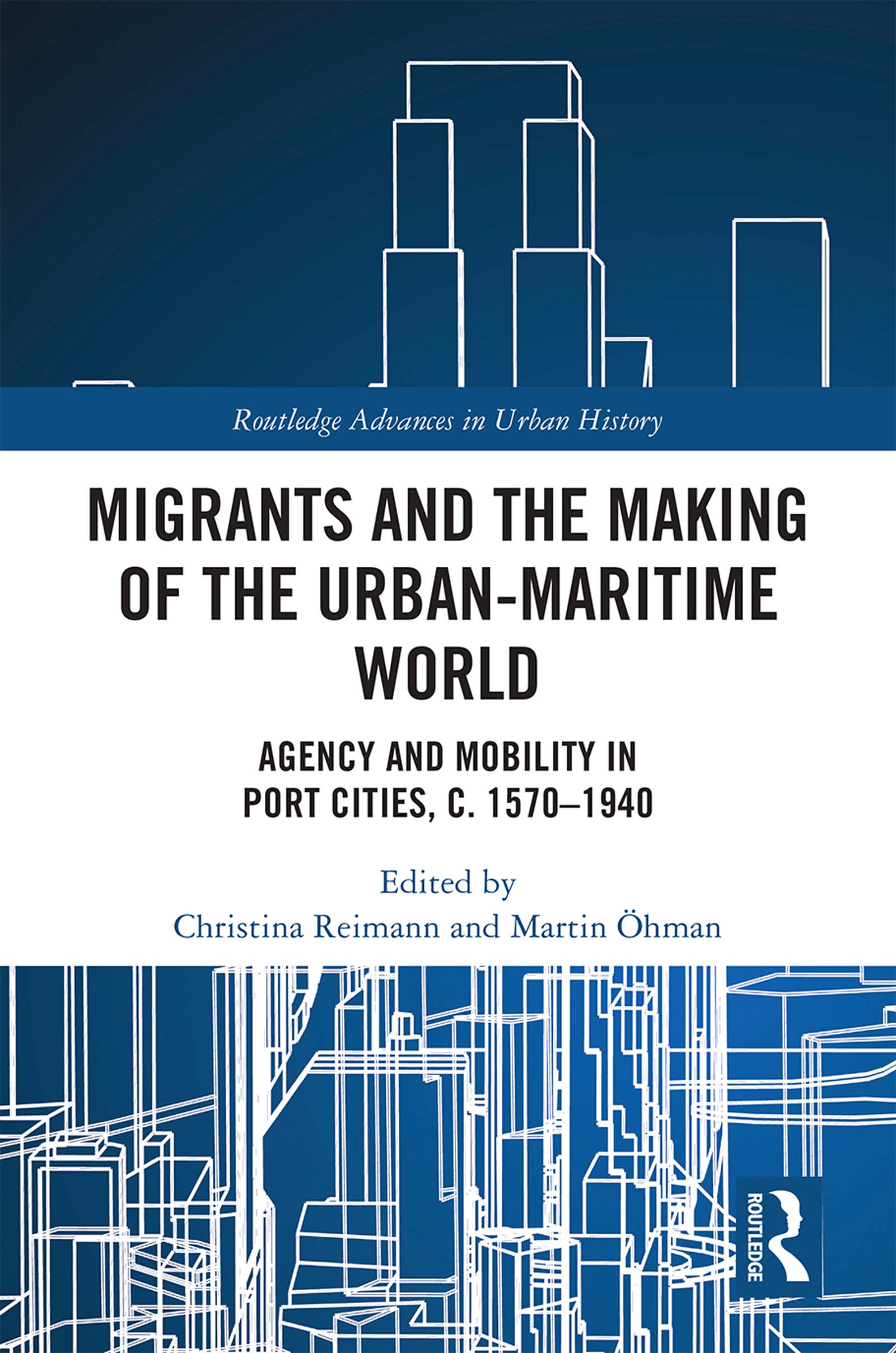 Migrants and the Making of the Urban-Maritime World