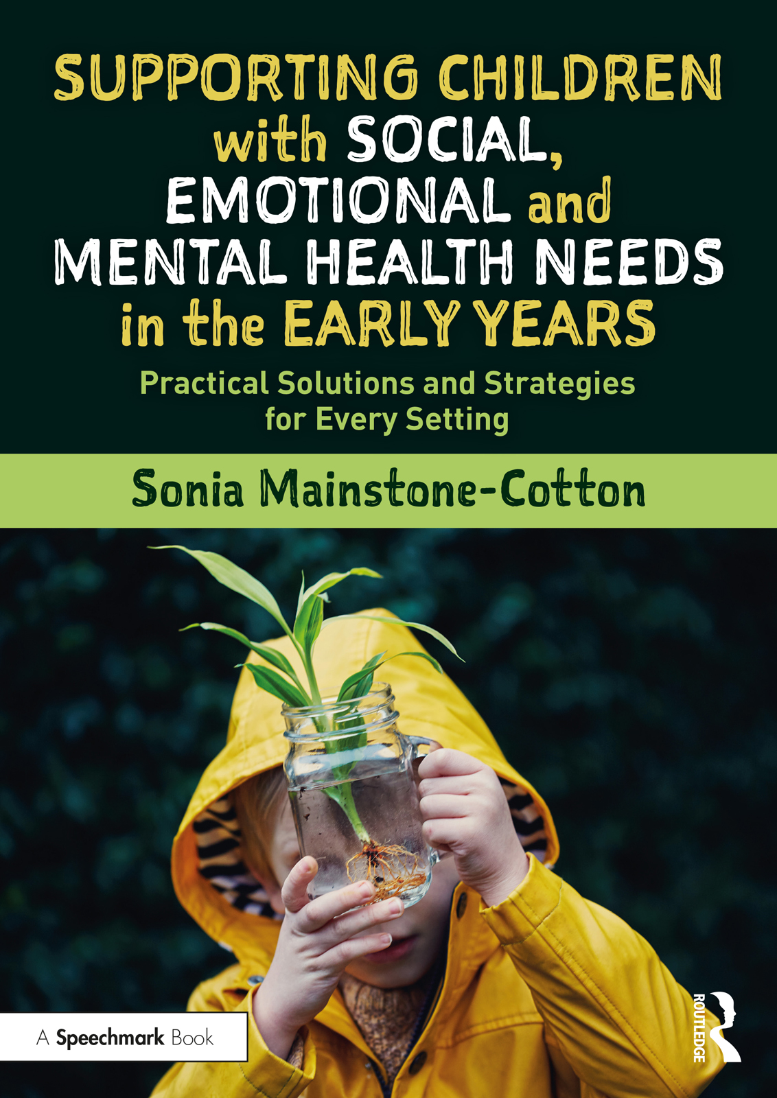 Social, emotional and mental health needs in children